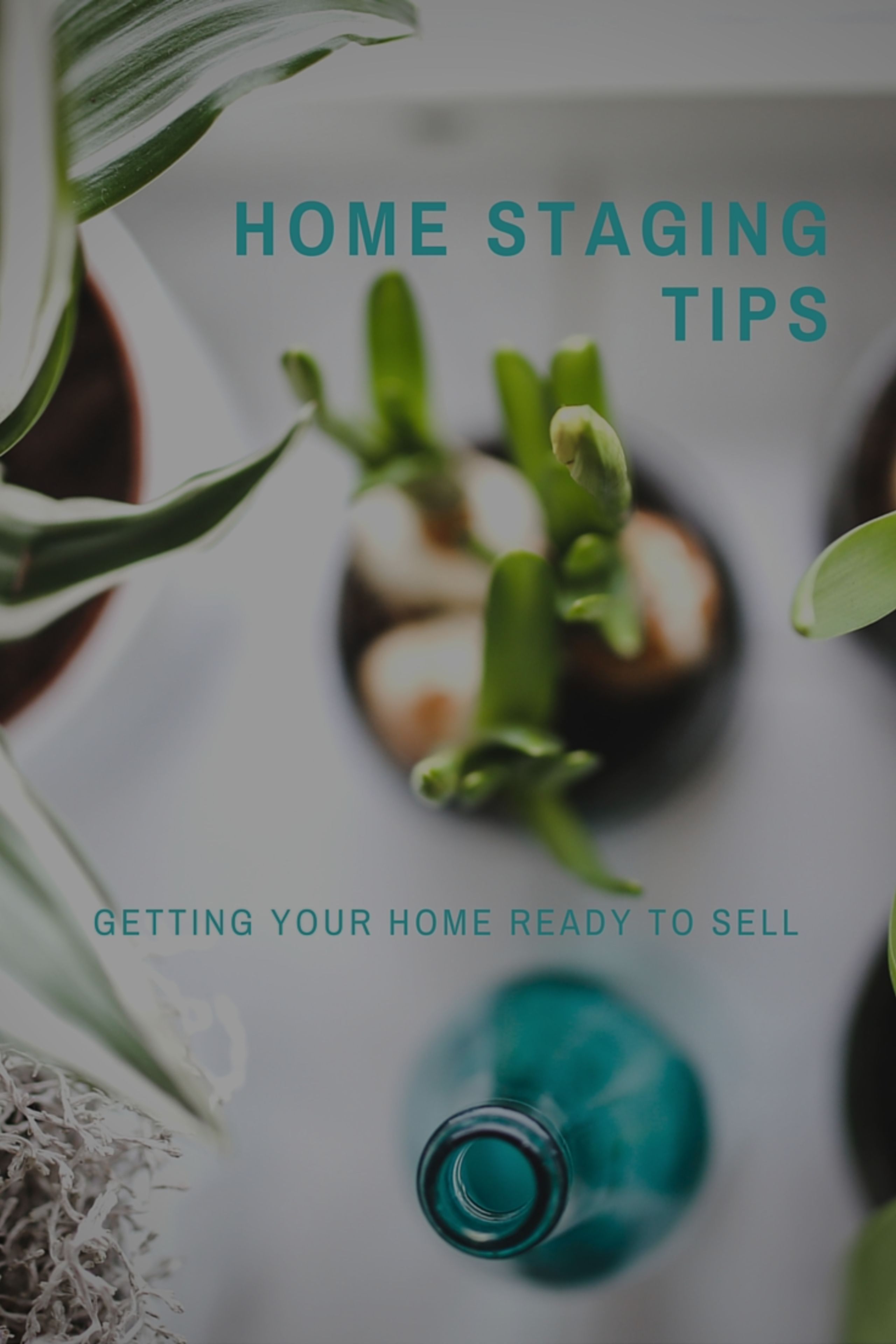 Home Staging Tips – Getting your home ready to sell.