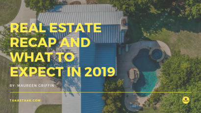 Real Estate Recap and What to Expect in 2019
