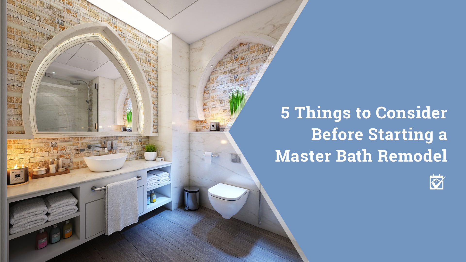 5 Things to Consider Before Starting a Master Bath Remodel on bathroom vanities product, bathroom mirrors product, bathroom repair, bathroom cabinets, bathroom makeovers, bathroom showers, bathroom pipe leak, bathroom decor, bathroom sinks product, bathroom flooring, bathroom windows, bathroom ideas, bathroom light fixtures, bathroom redo, bathroom color combinations, bathroom doors, bathroom paint, bathroom design, bathroom tile, bathroom storage,