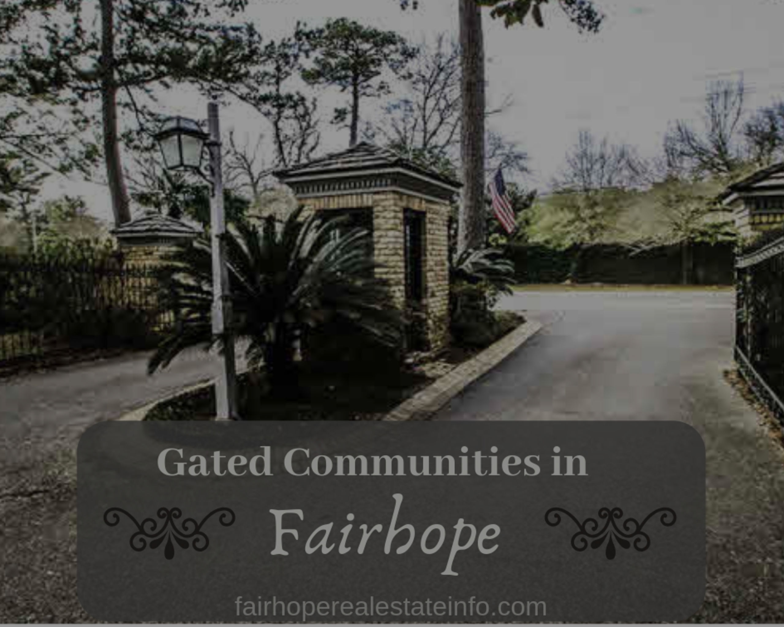 Gated Communities in Fairhope