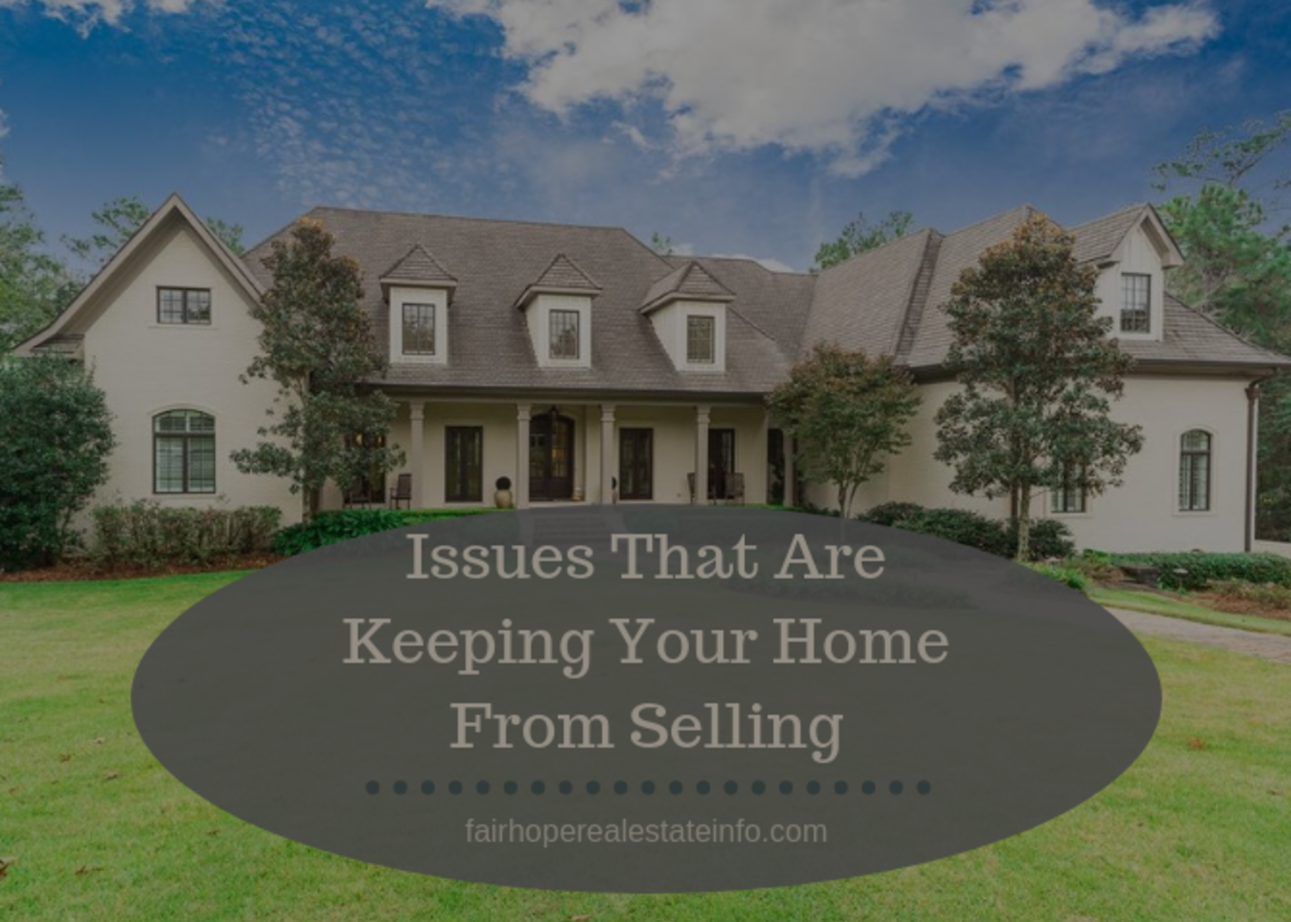 Issues That Are Keeping Your Home From Selling