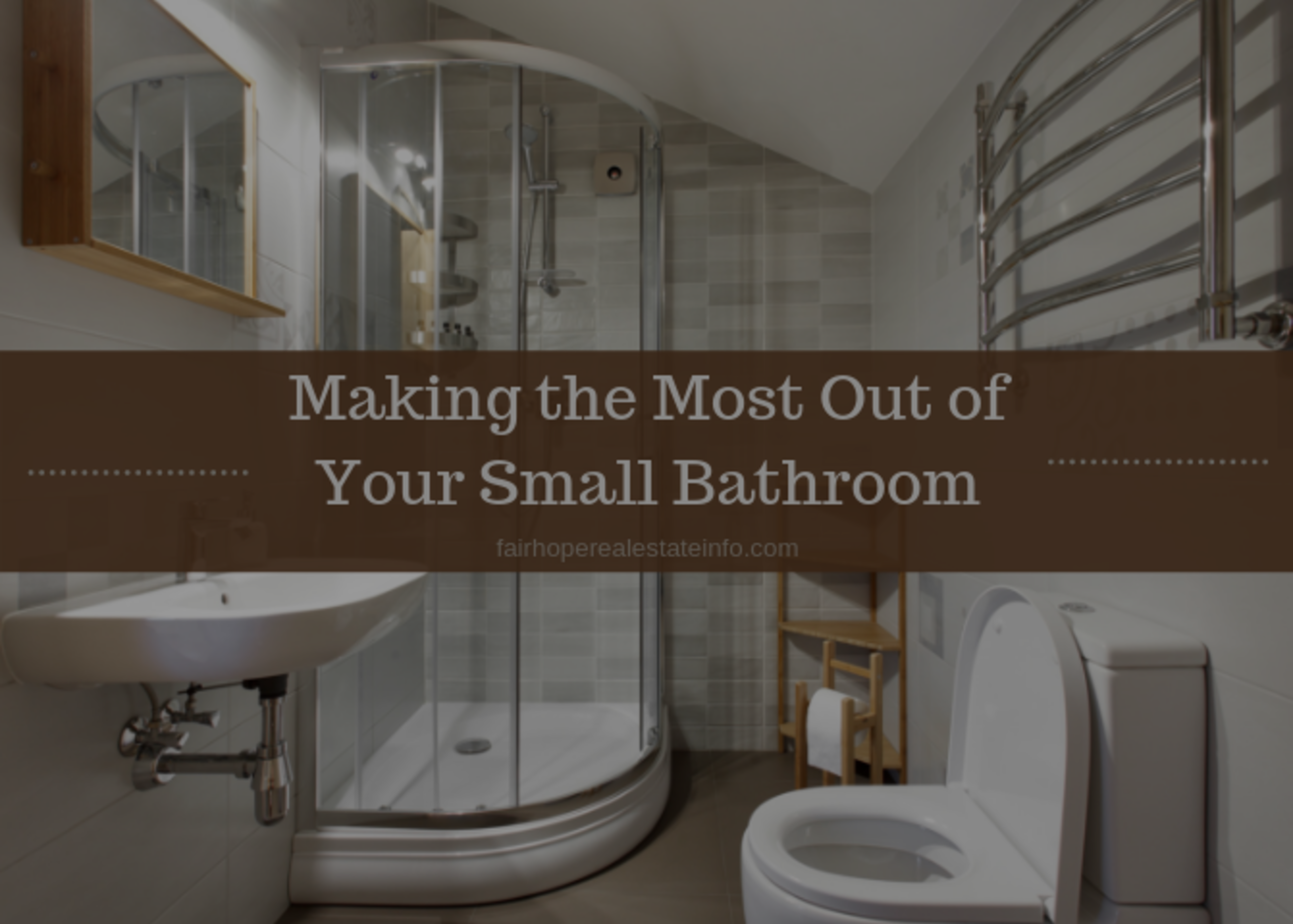 Making the Most Out of Your Small Bathroom
