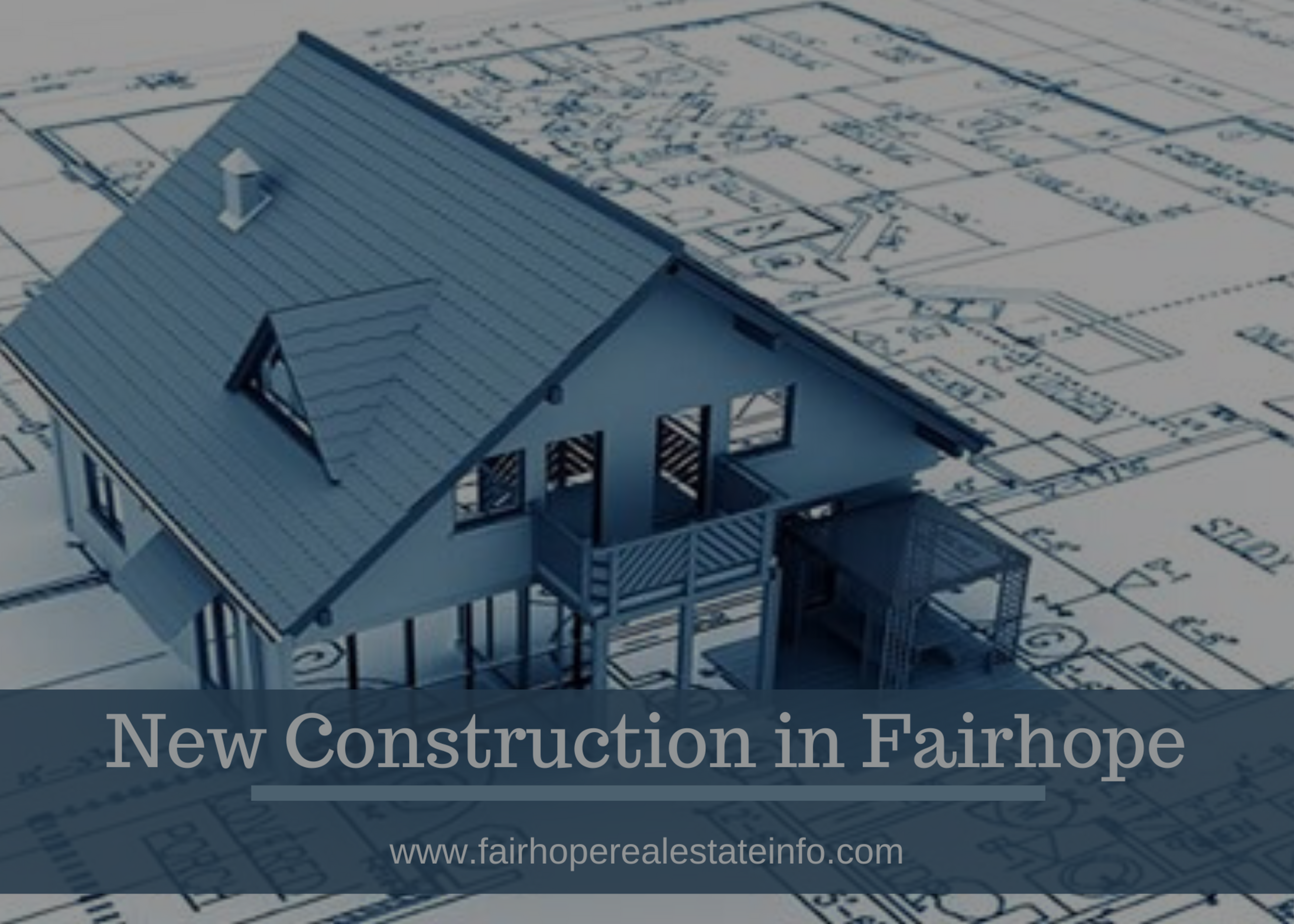 New Construction Overview in Fairhope – November 2019