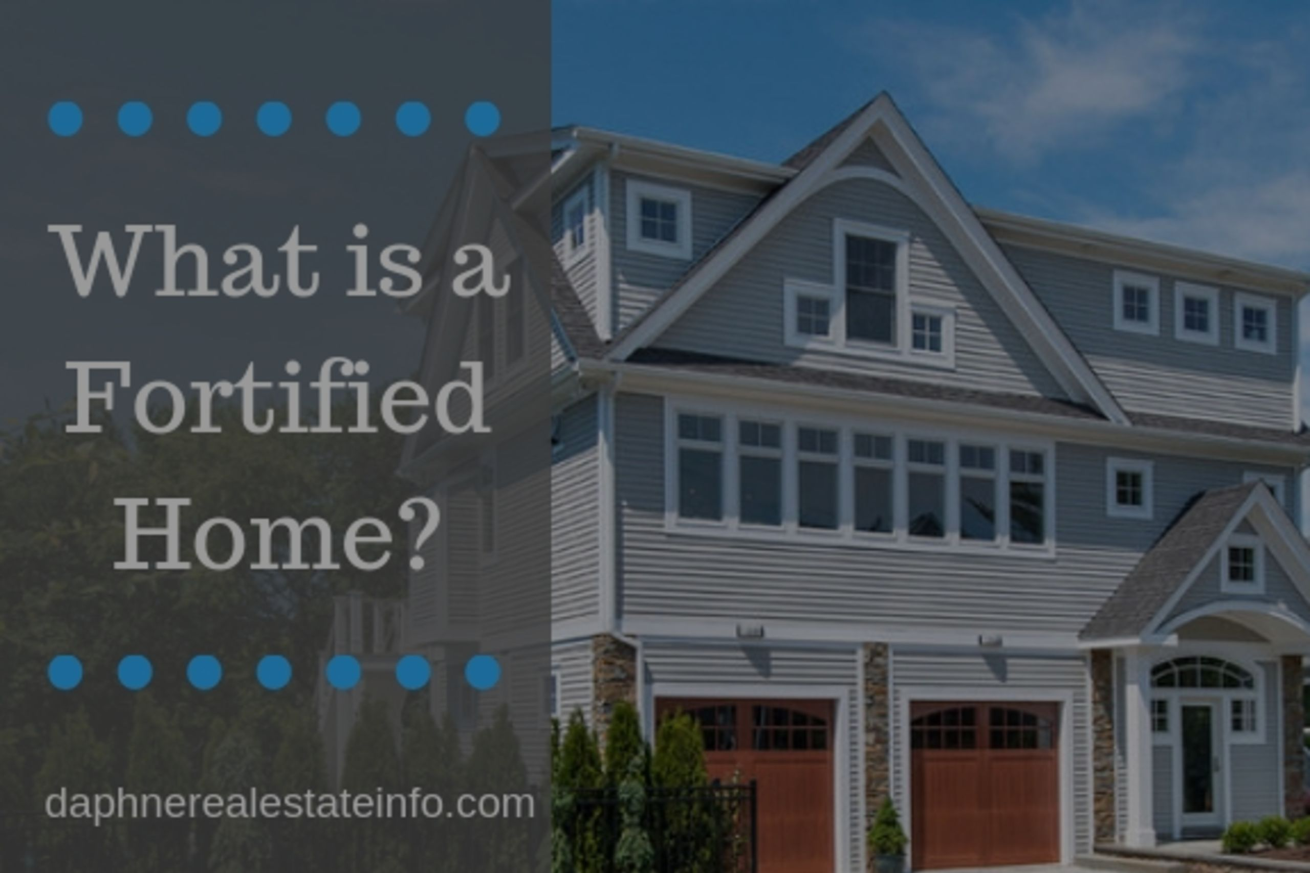 What is a Fortified Home?