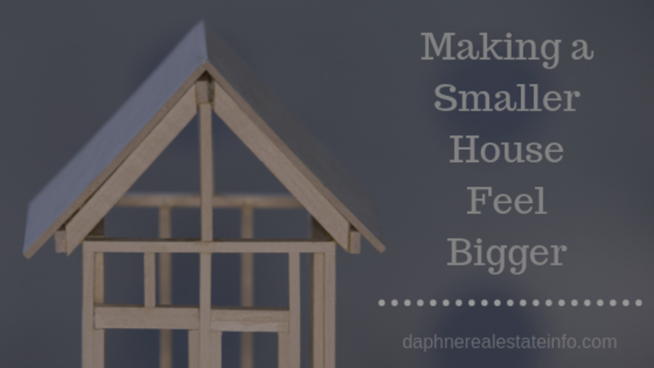 Making a Smaller Home Feel Bigger