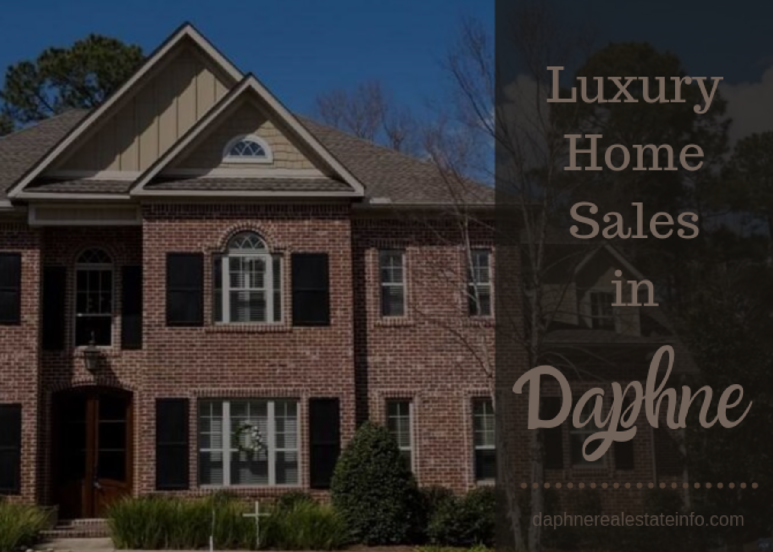 Luxury Home Sales in Daphne – September 2019