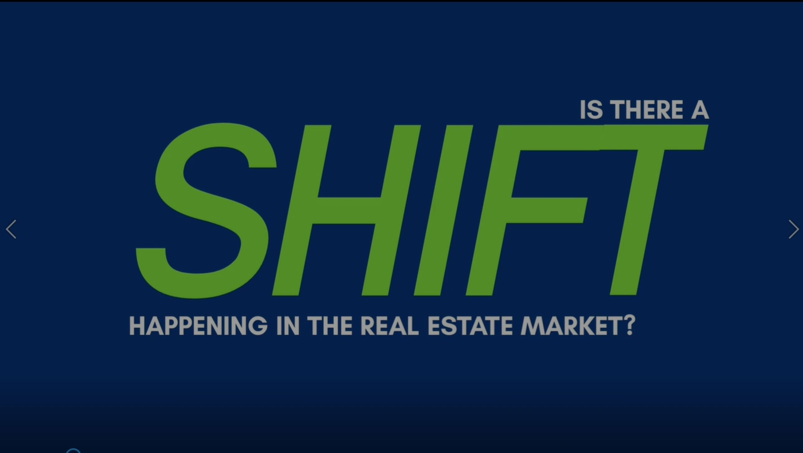 Is There a Shift Happening In The Real Estate Market?