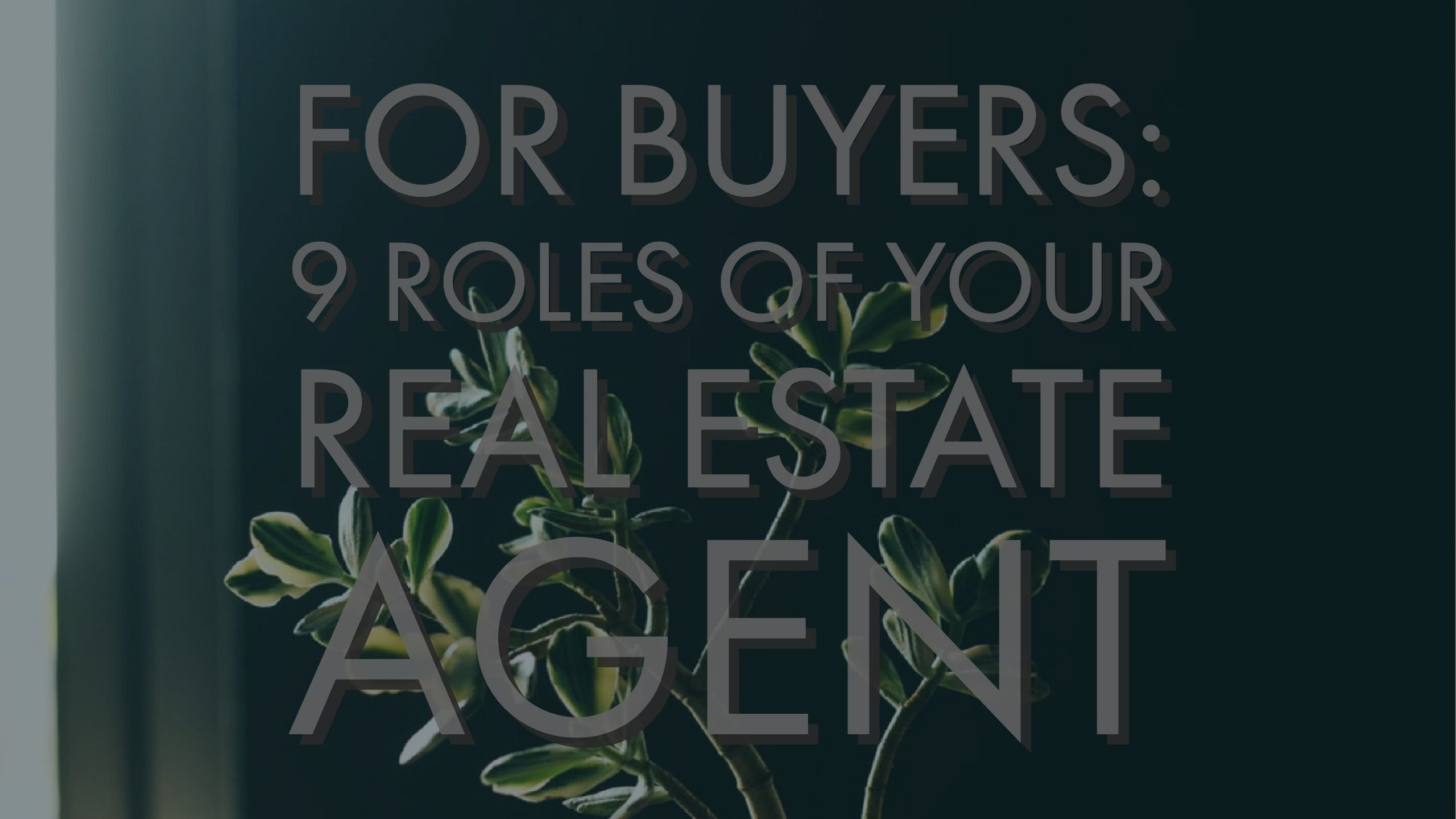 Nine Duties of Your Realtor-for buyers