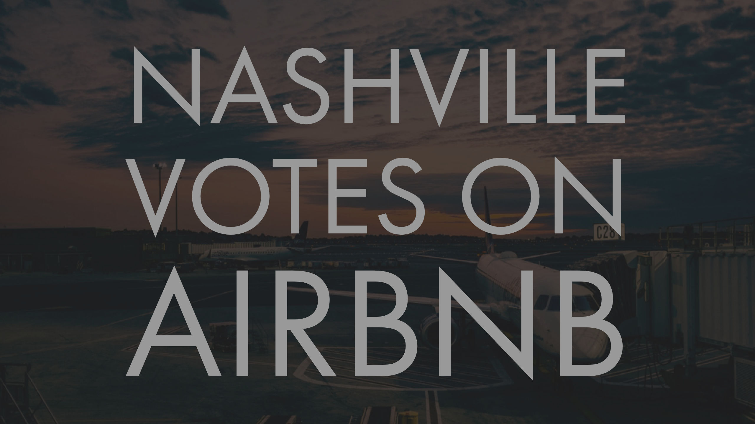 Nashville Votes on Airbnb Regulations and Taxes