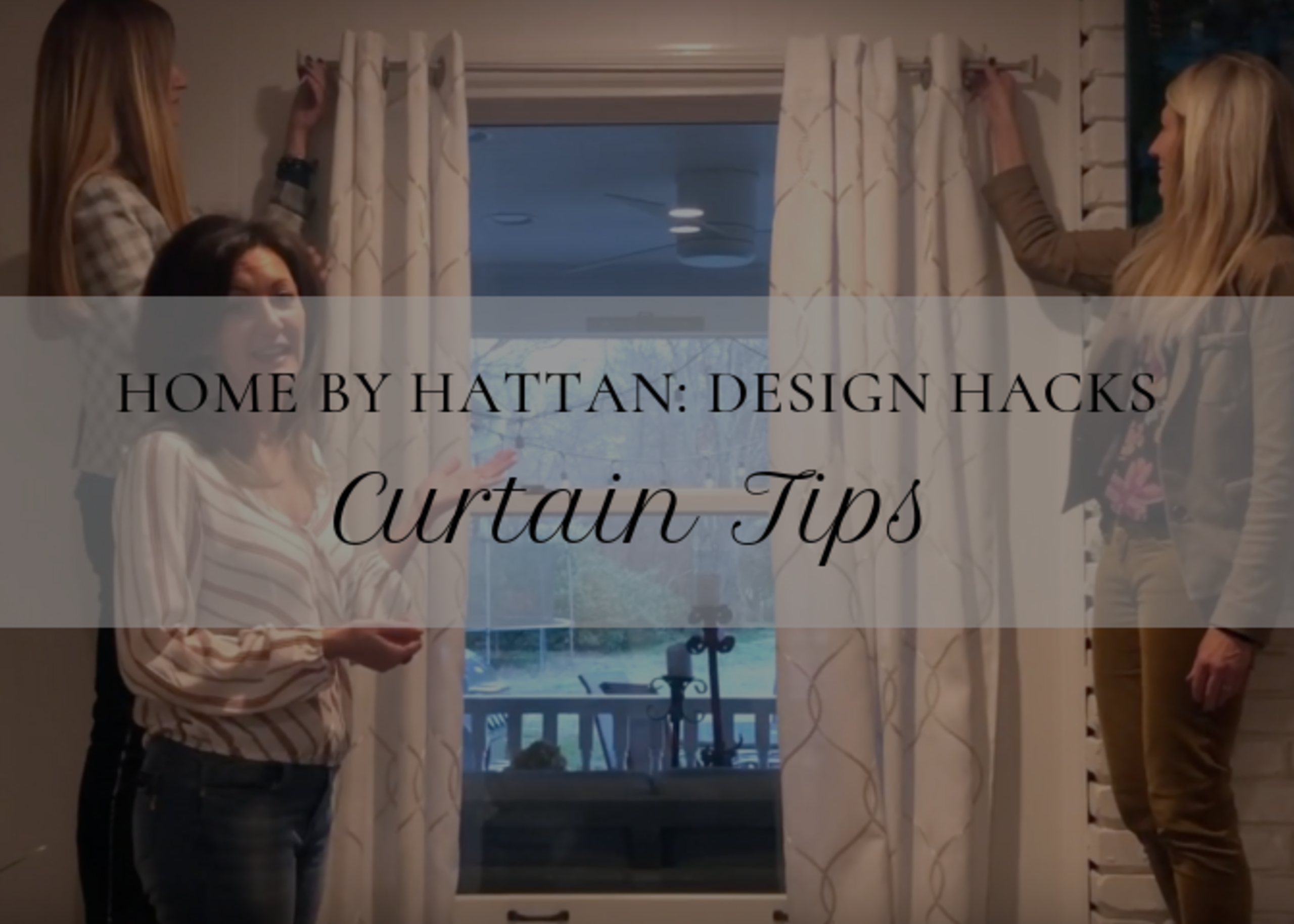 Home by Hattan: Window Treatment Tips