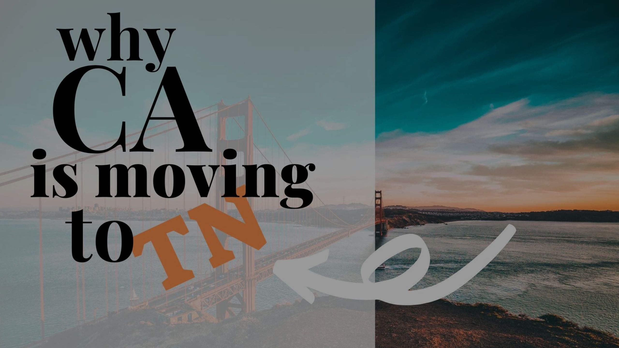 Why California Is Moving to Tennessee