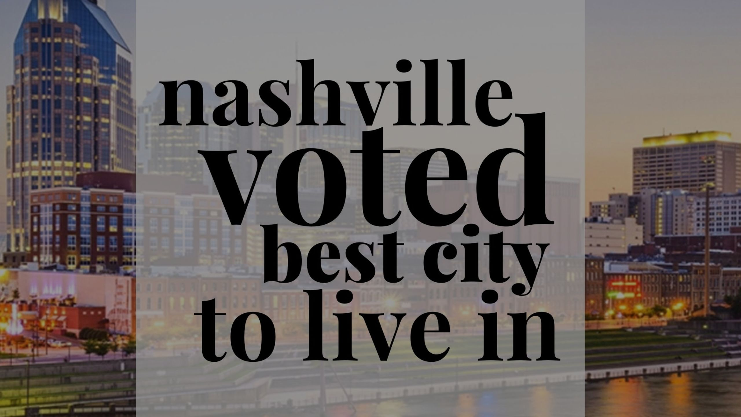 Nashville Voted: The South's Best City