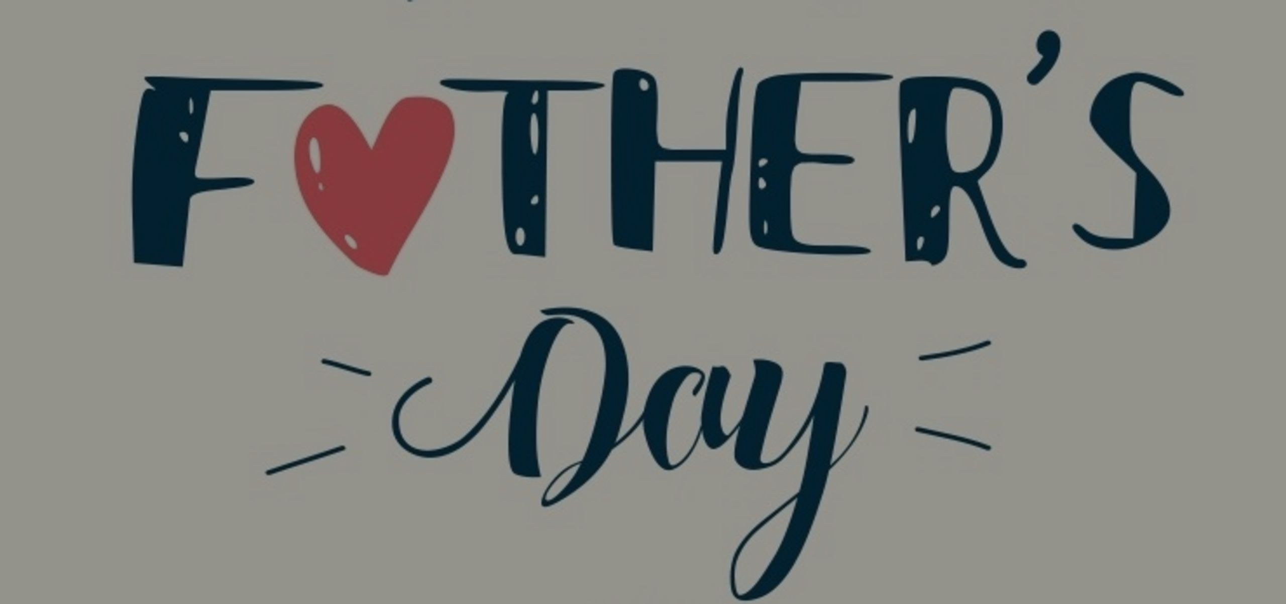 Let's Celebrate Dad!