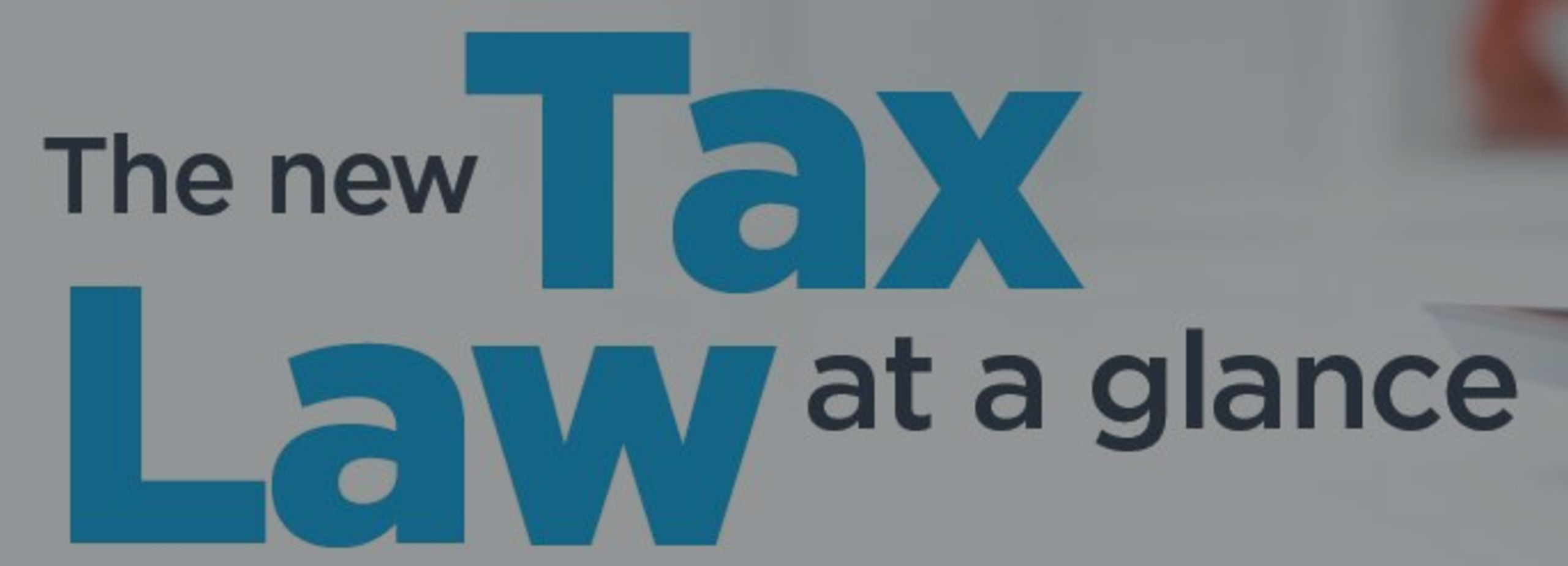 The New Tax Law at a Glance