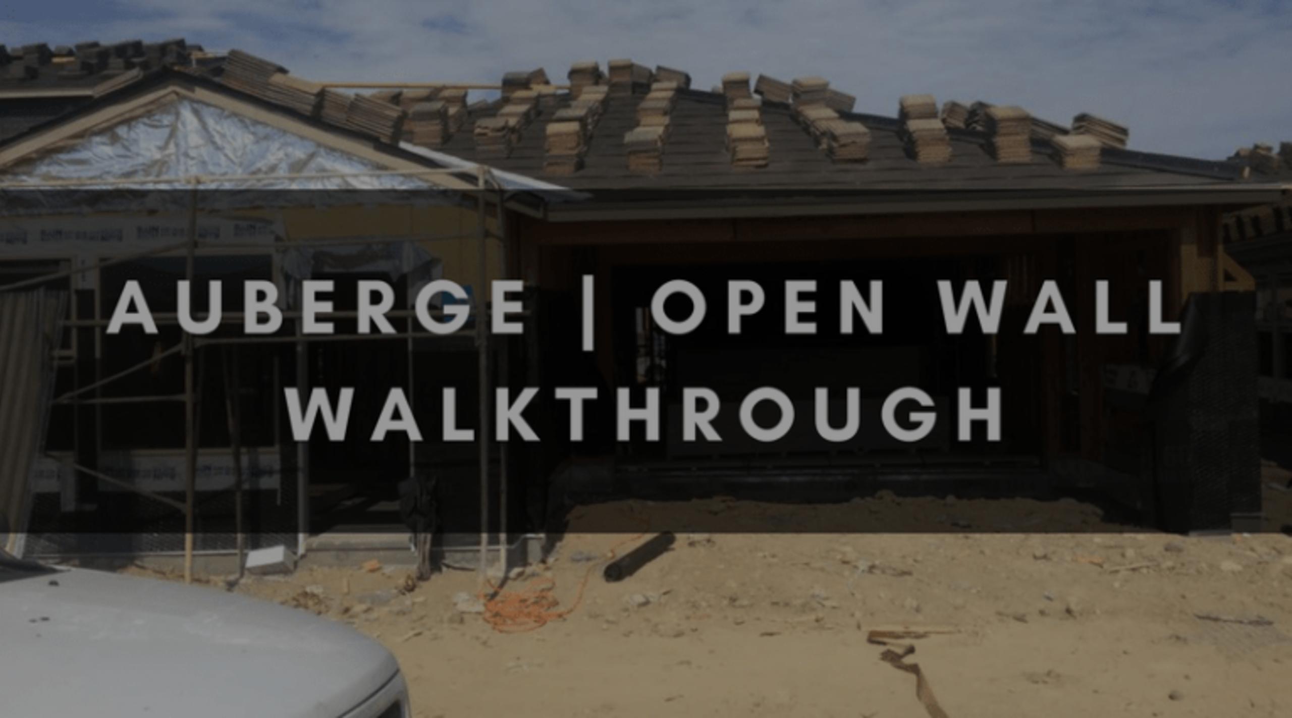 AUBERGE | OPEN WALL WALKTHROUGH