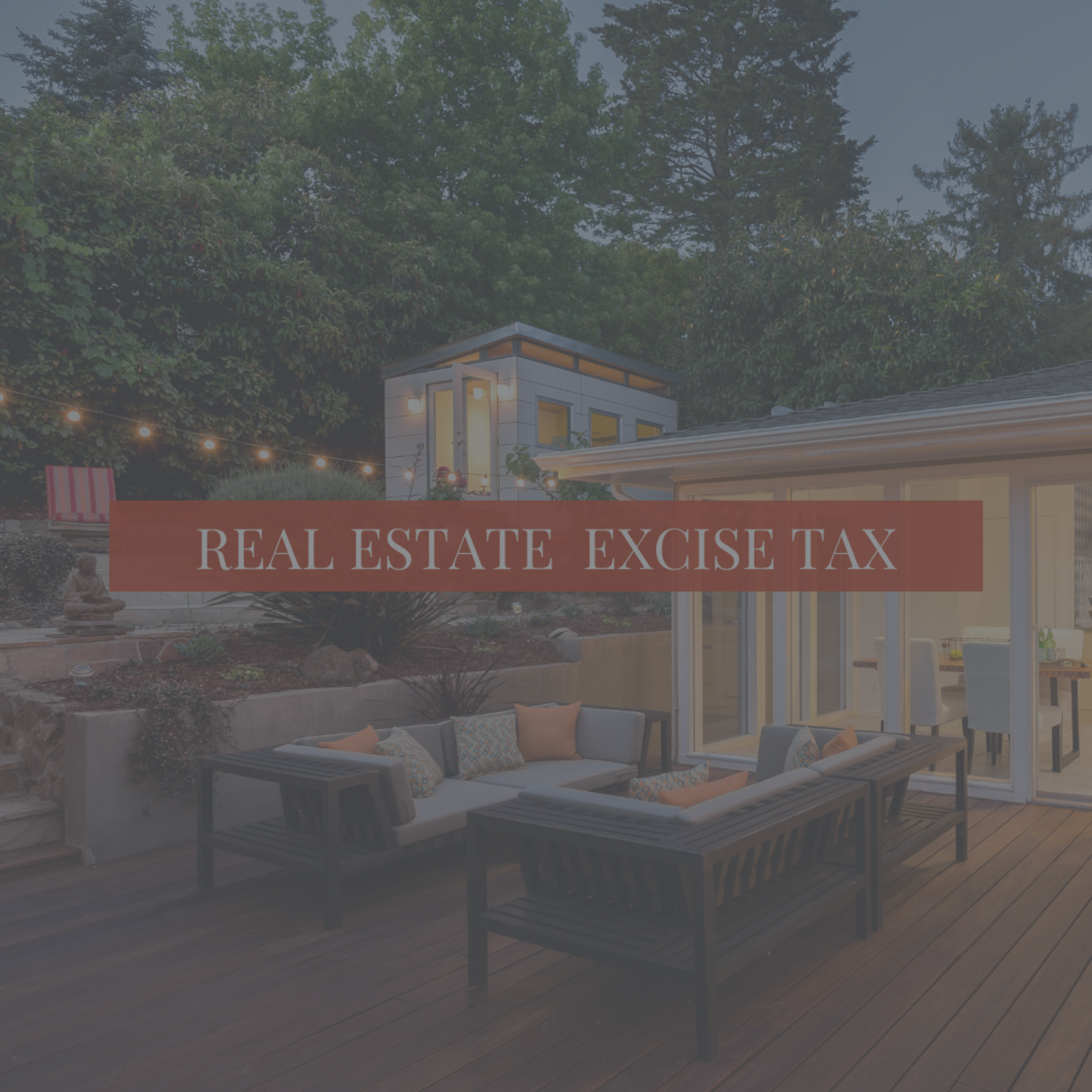 New Tiered Tax: Real Estate Excise Tax