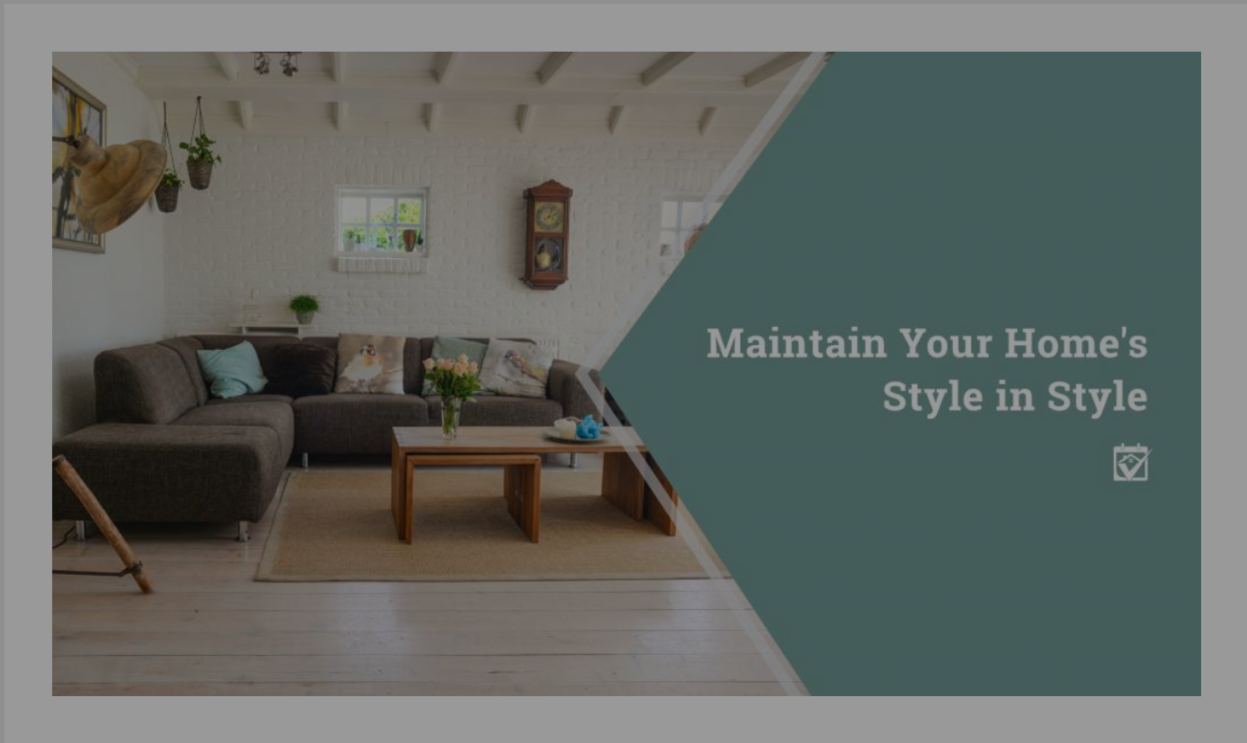 Maintain Your Home's Style When Updating