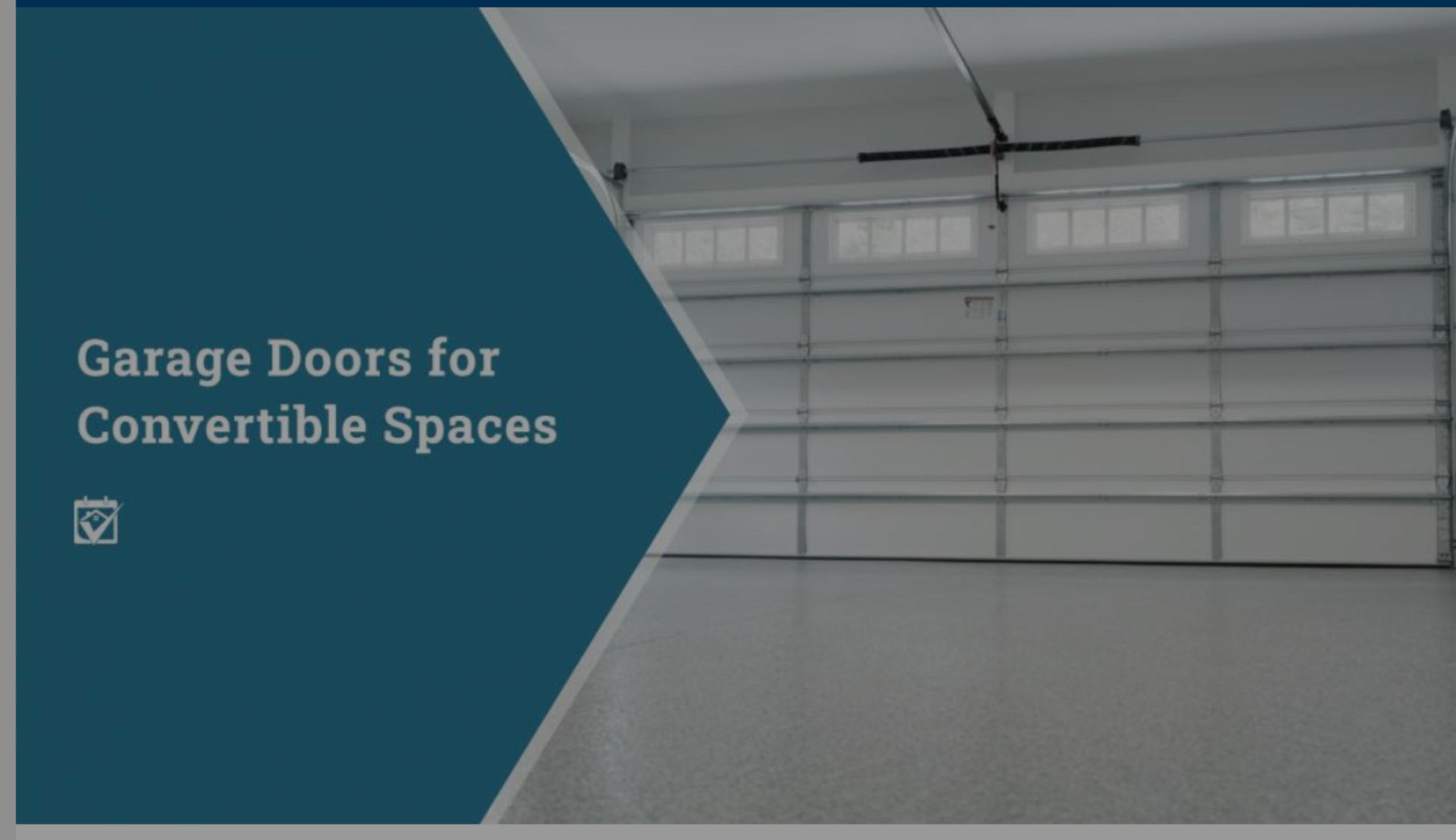 Garage Doors for Convertible Spaces