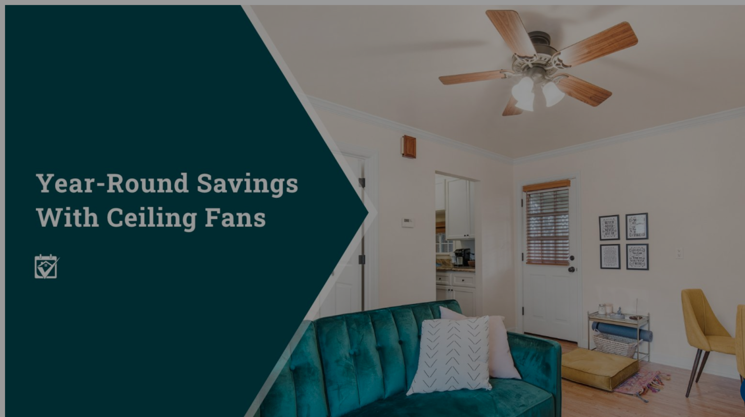 Year-Round Savings With Ceiling Fans