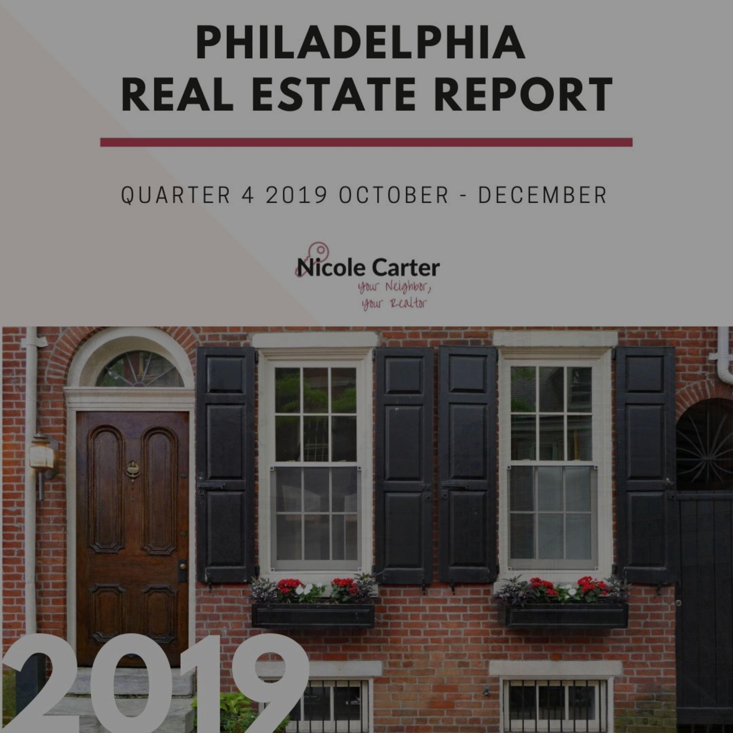 Philadelphia Real Estate Report Quarter 4 October – December