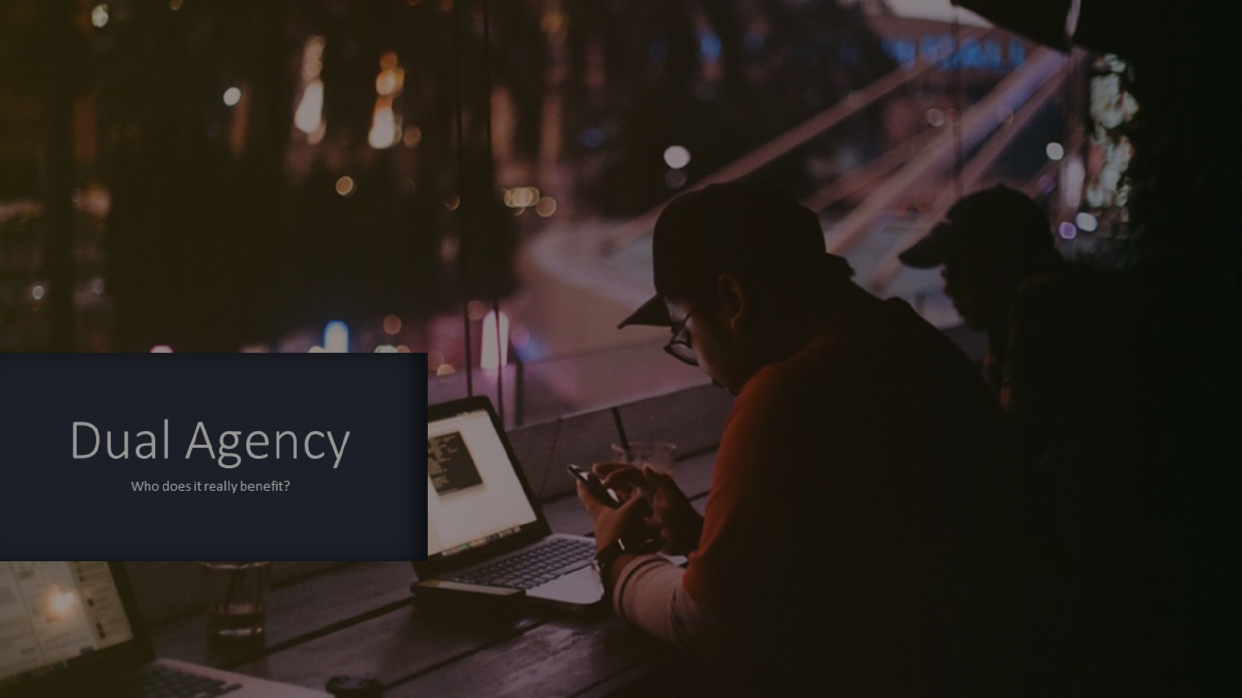 What is Dual Agency and Why To Avoid It