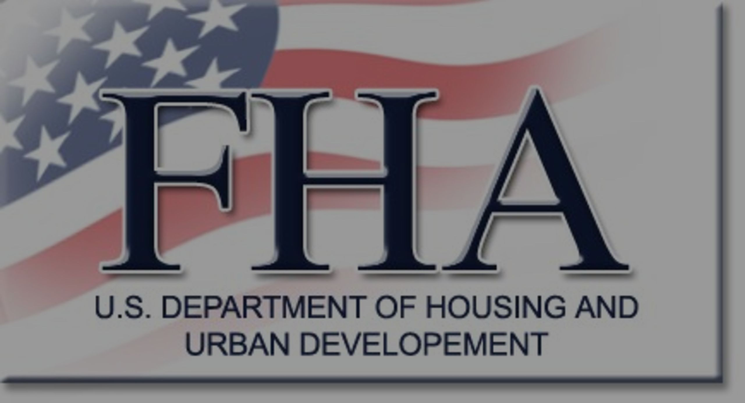 FHA Loan Property Standards