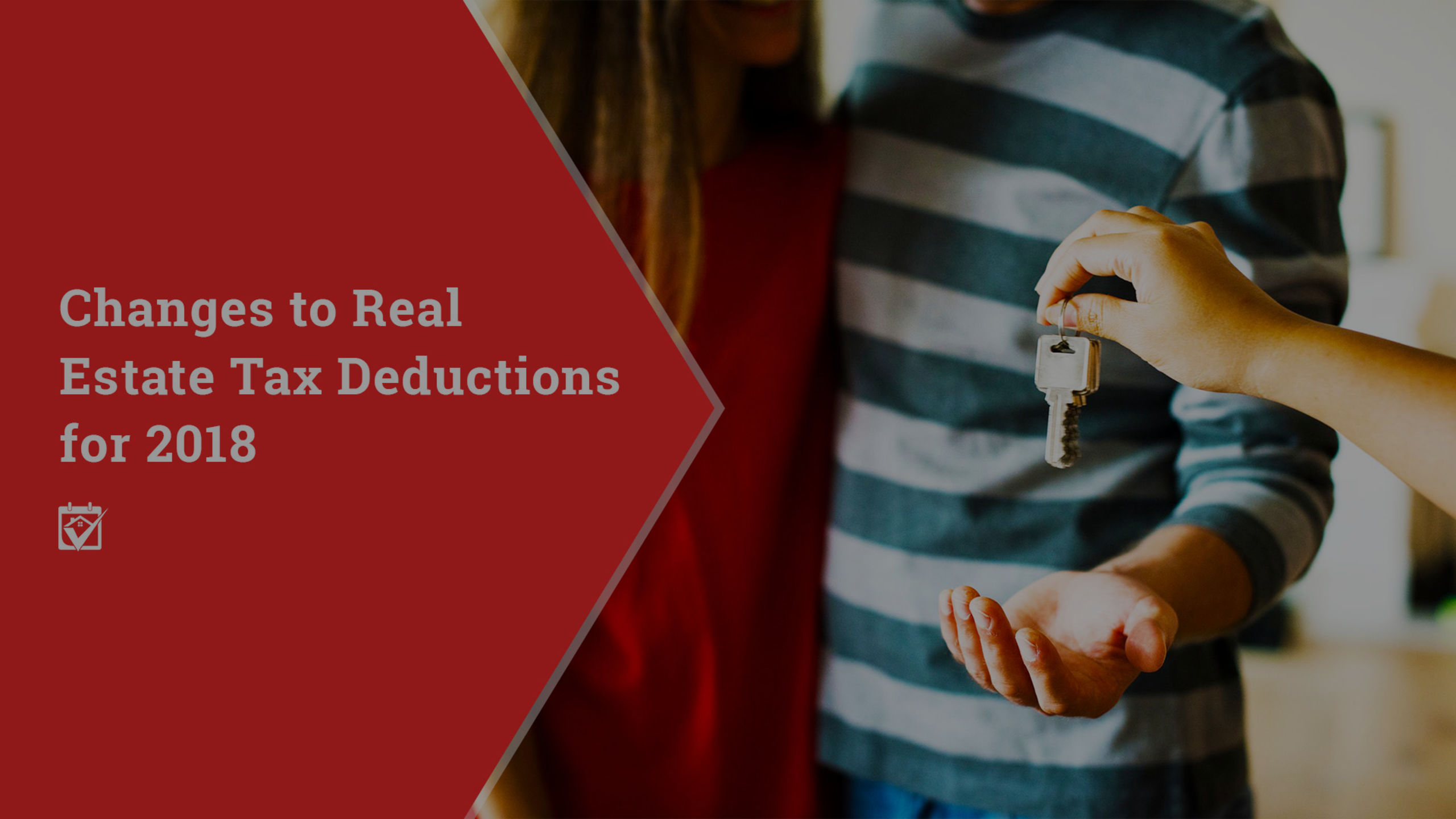Changes to Real Estate Tax Deductions for 2018