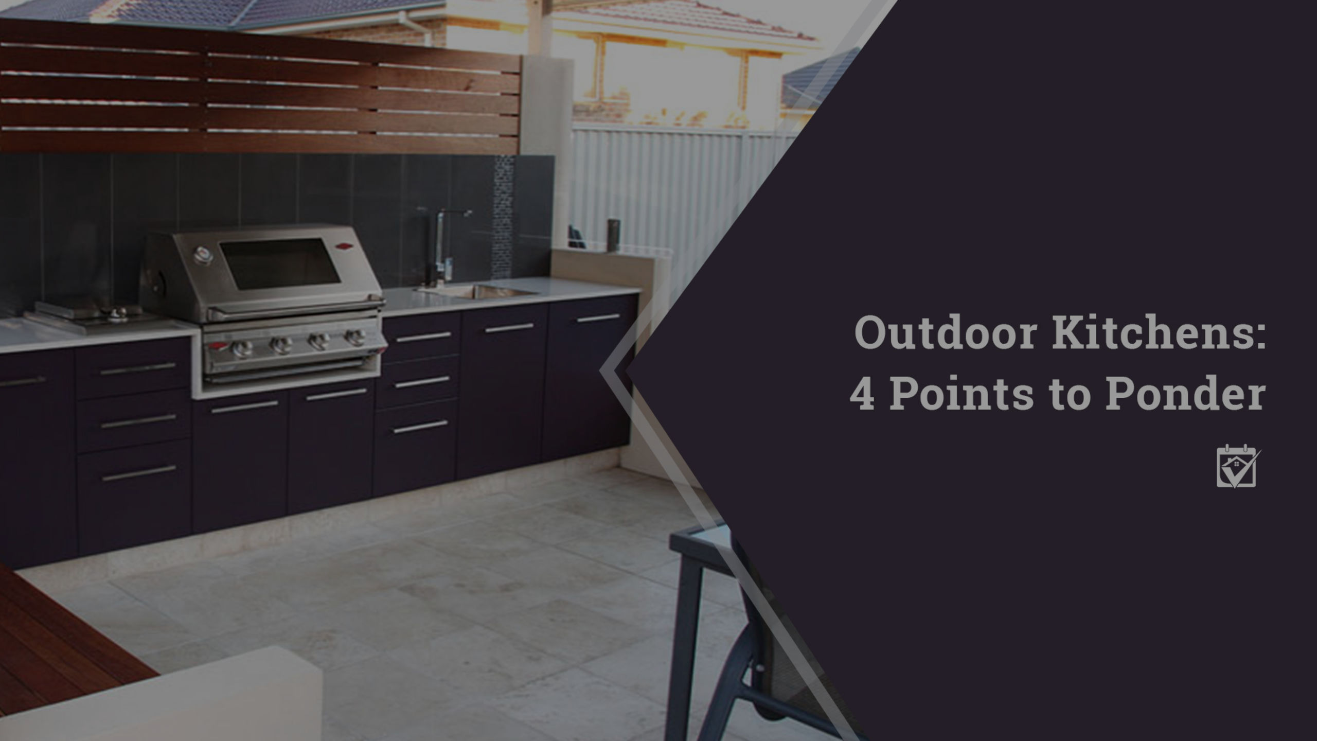 Outdoor Kitchens, Four Points to Ponder