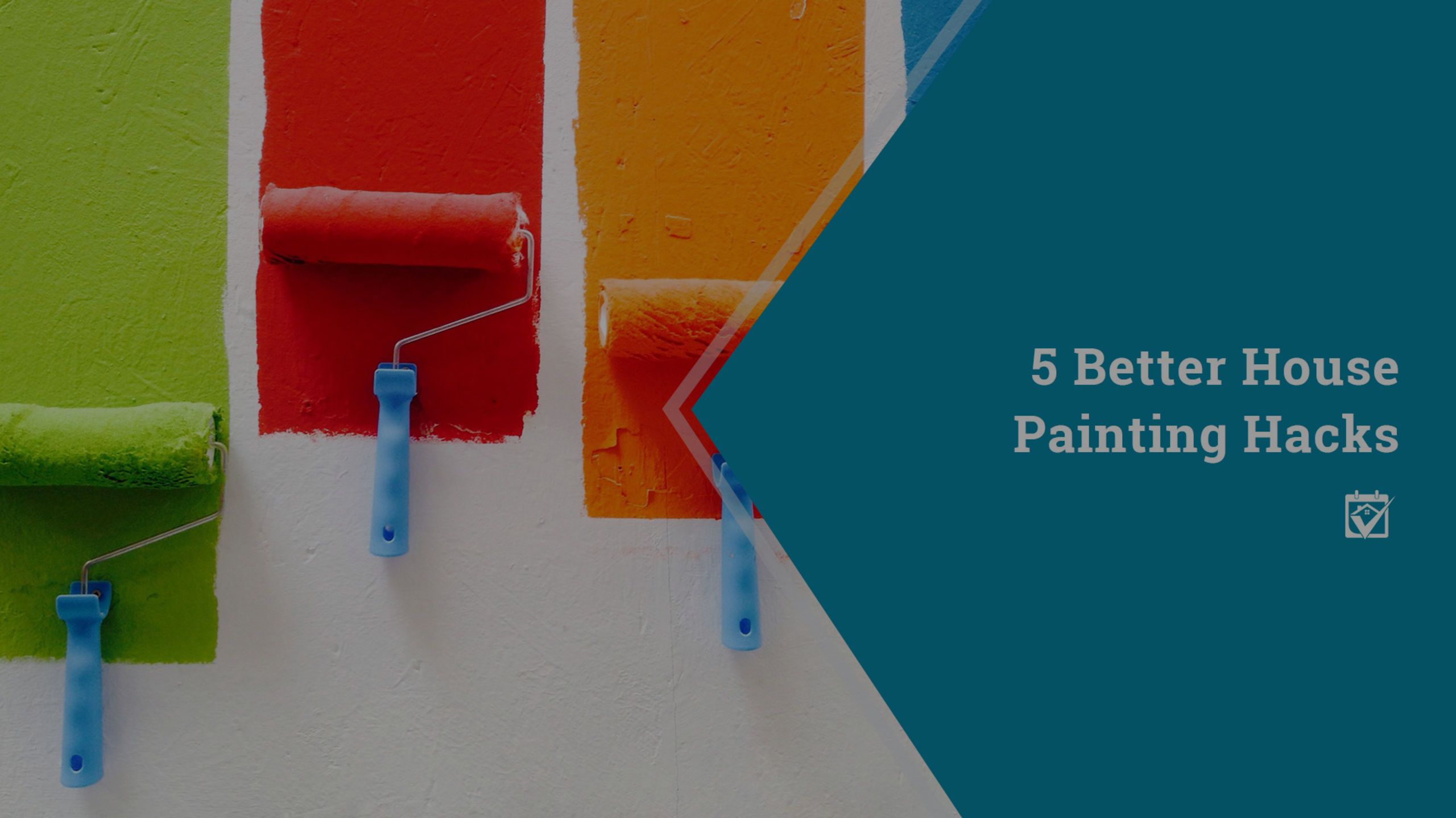 Five Better House Painting Hacks