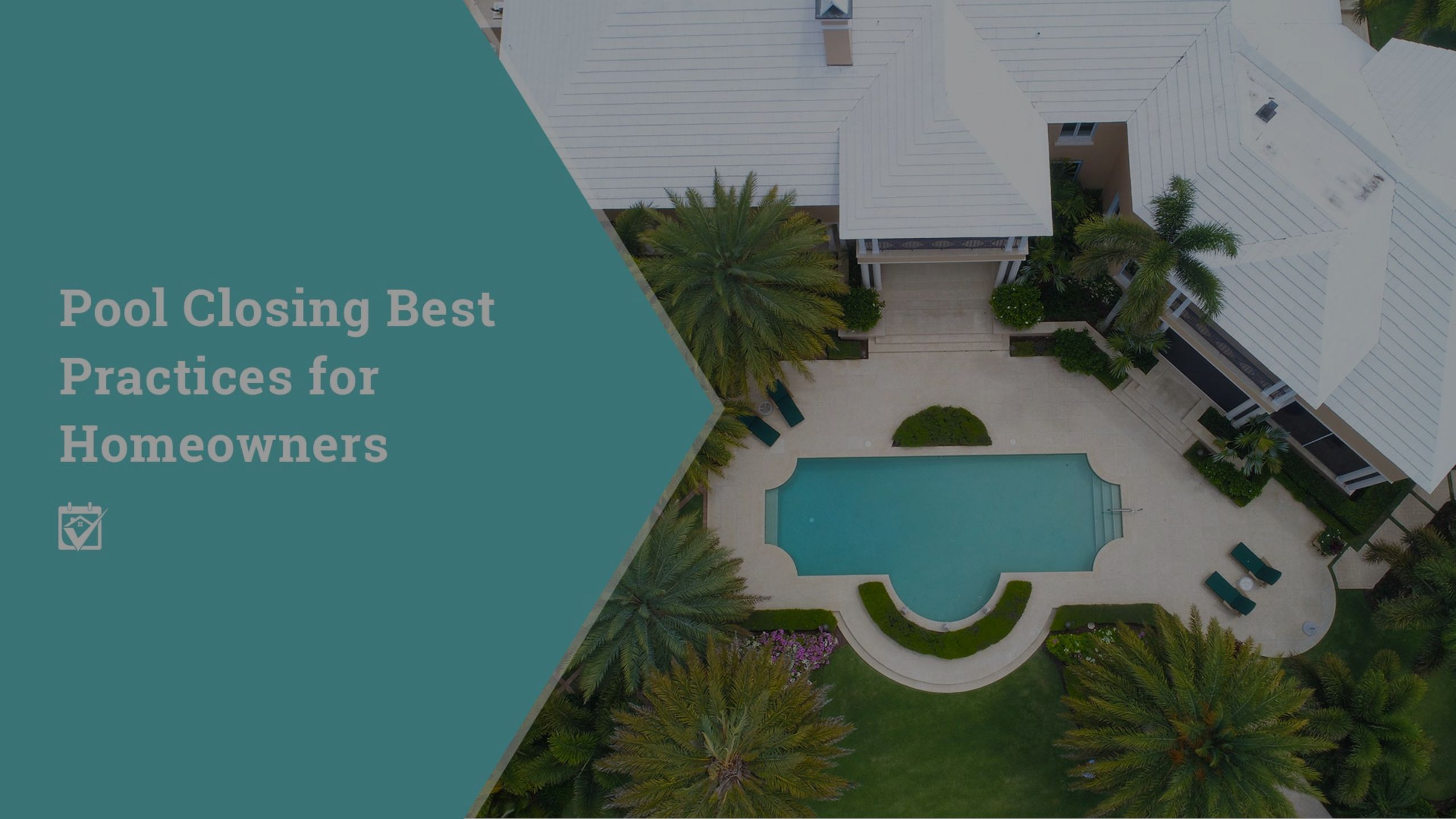 Pool Closing Best Practices