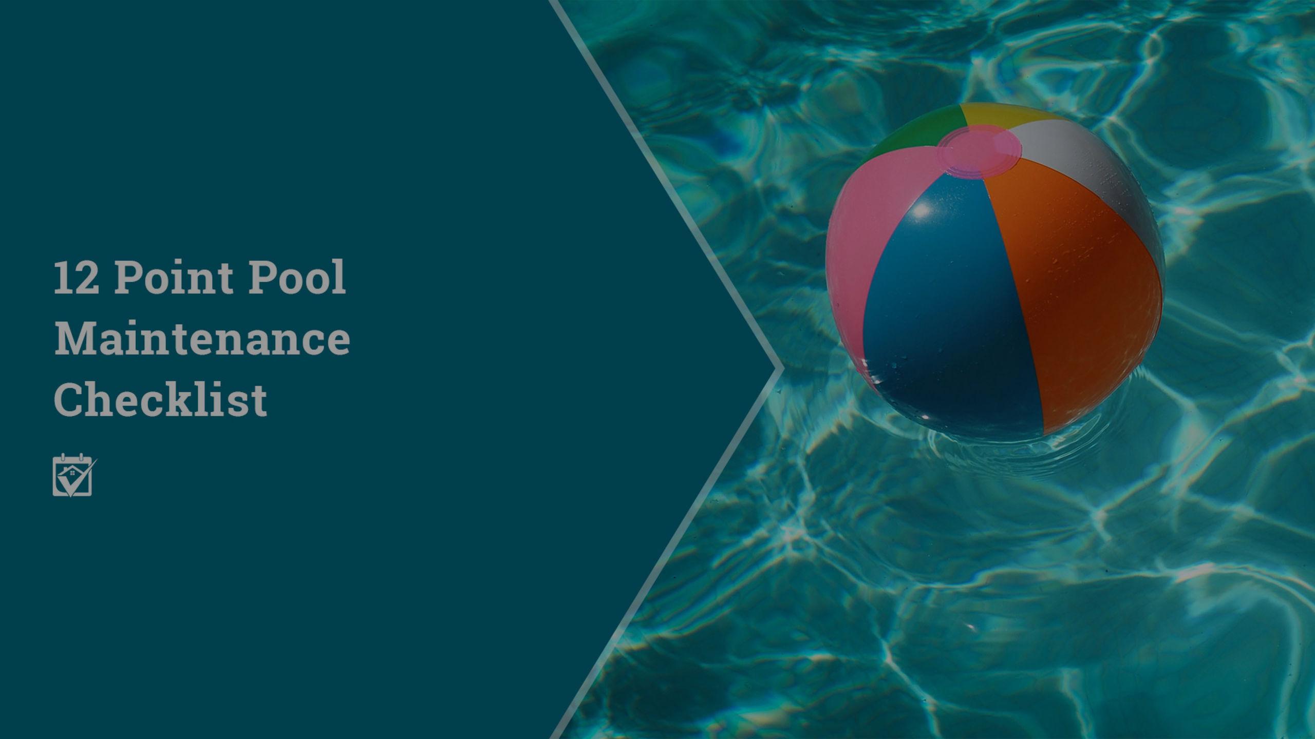 Twelve Point Pool Maintenance Checklist