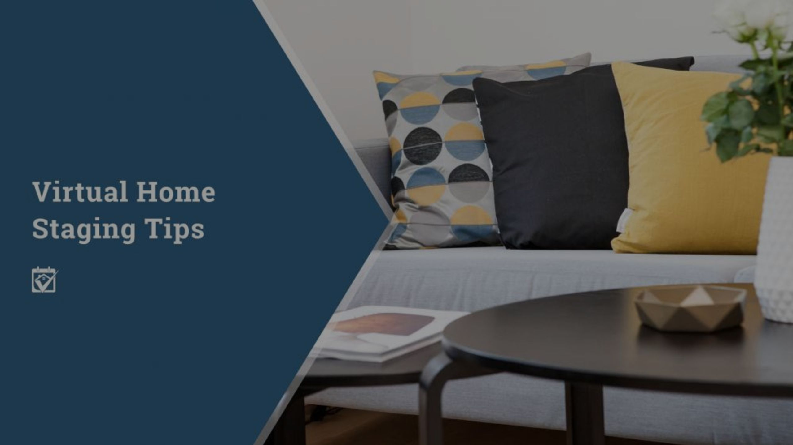 Virtual Home Staging Tips