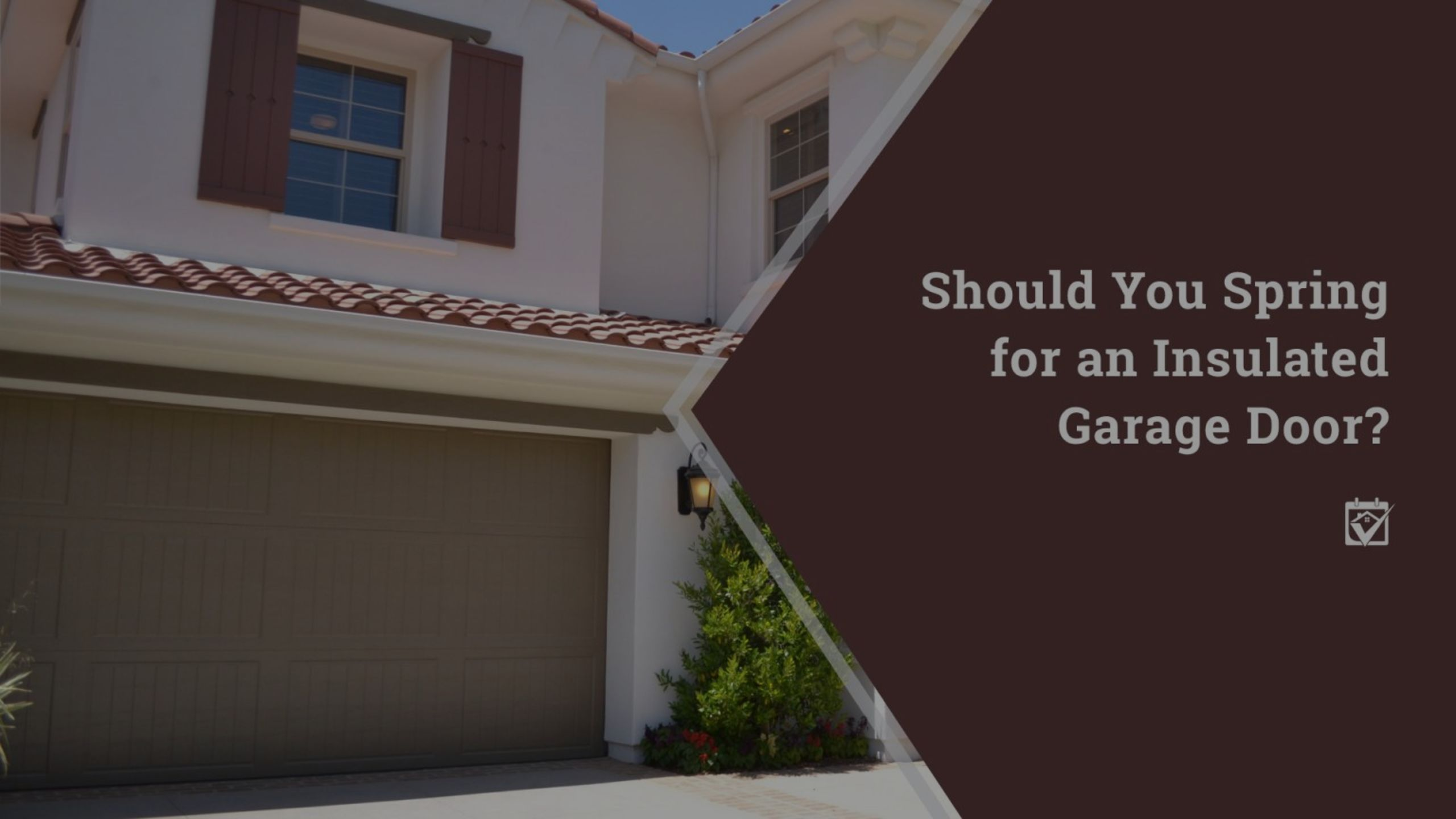 Should You Spring for an Insulated Garage Door?