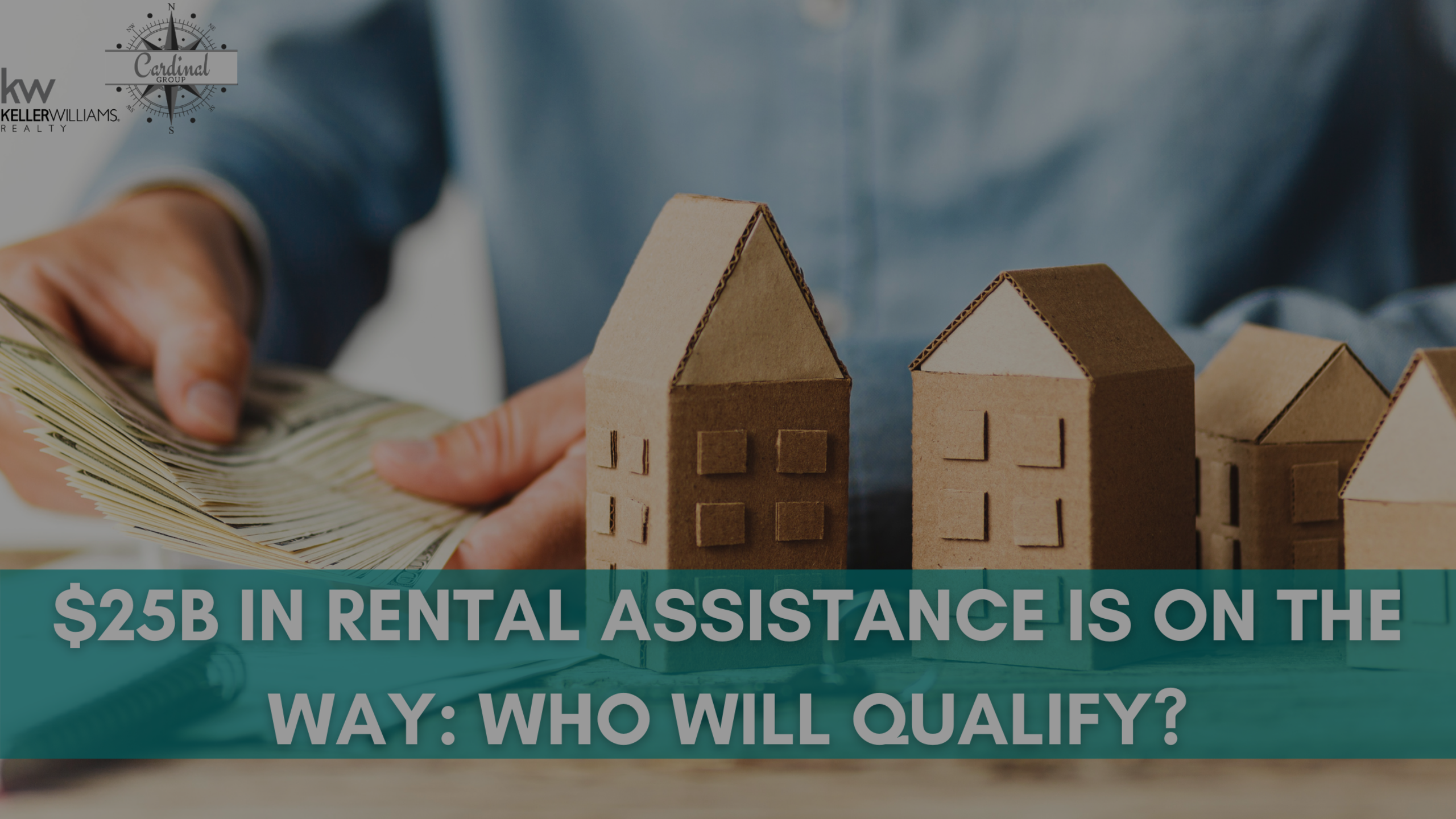 $25B in Rental Assistance Is on the Way: Who Will Qualify?