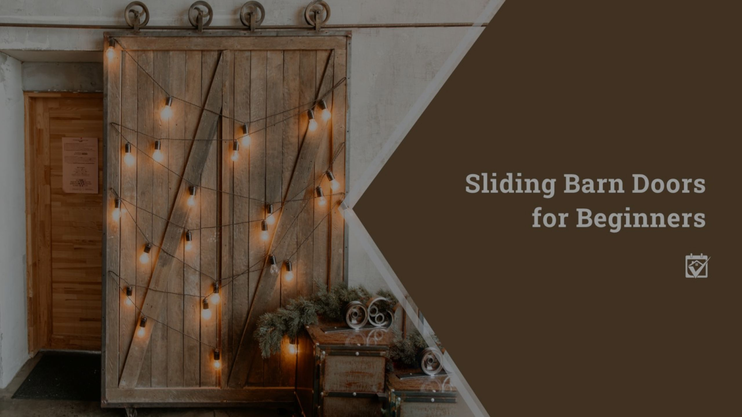 Sliding Barn Doors for Beginners