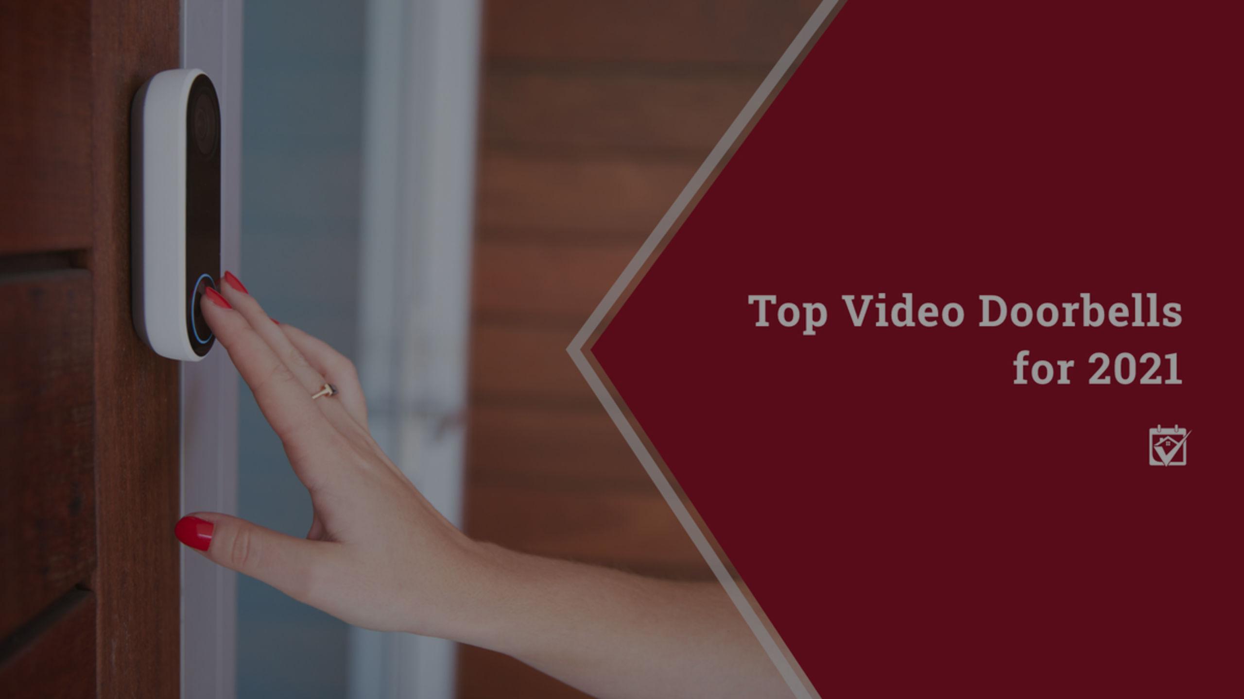 Top Video Doorbells for 2021