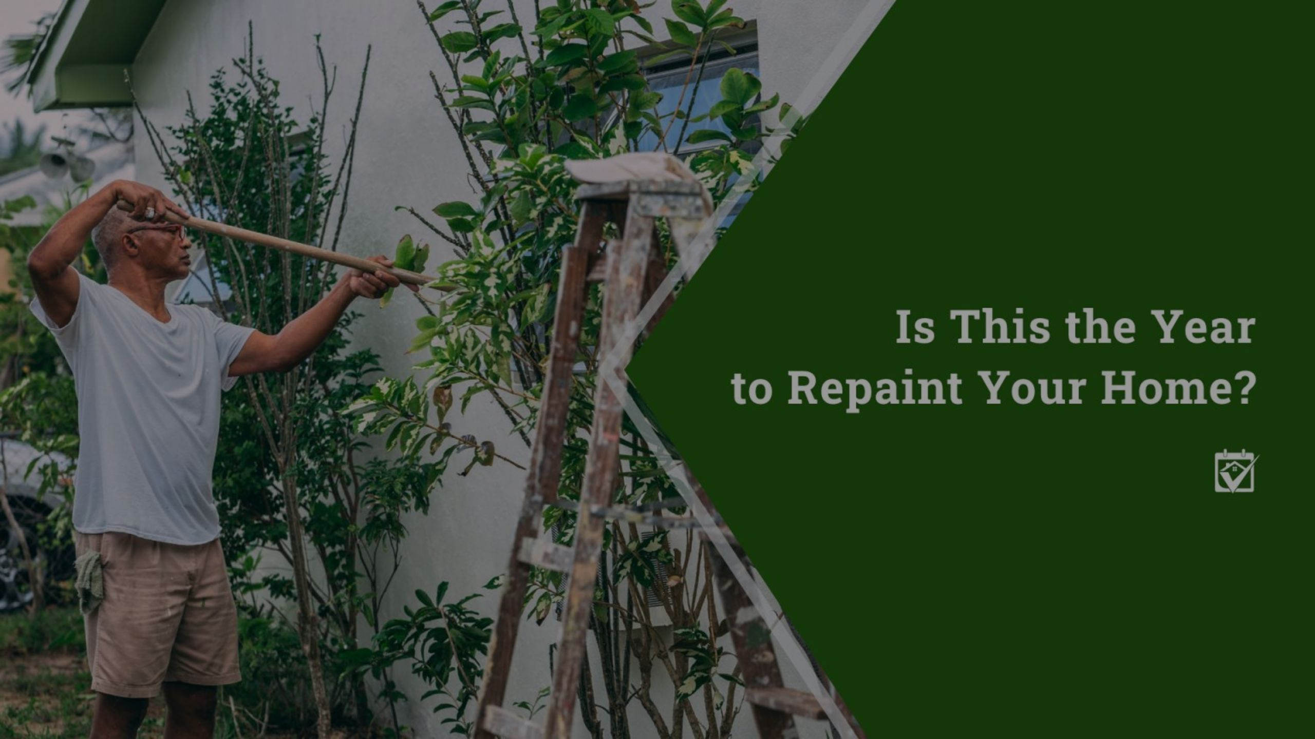 Is This the Year to Repaint Your Home?