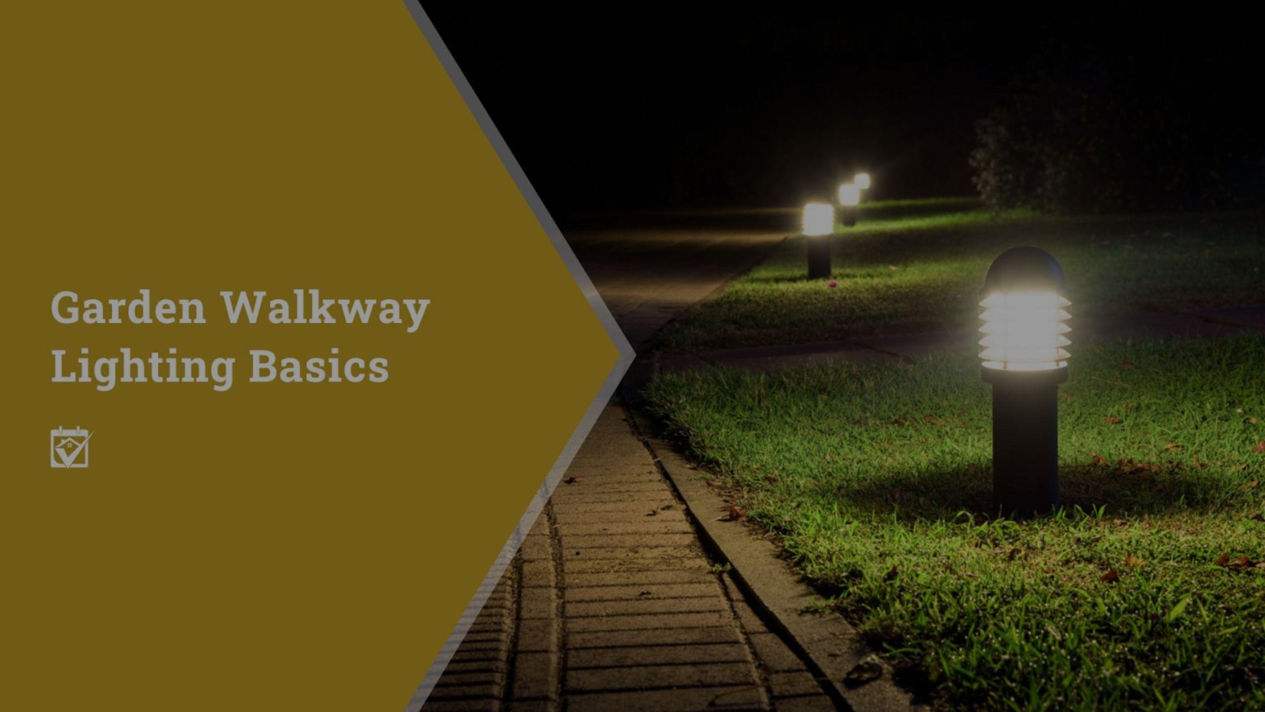 Garden Walkway Lighting Basics