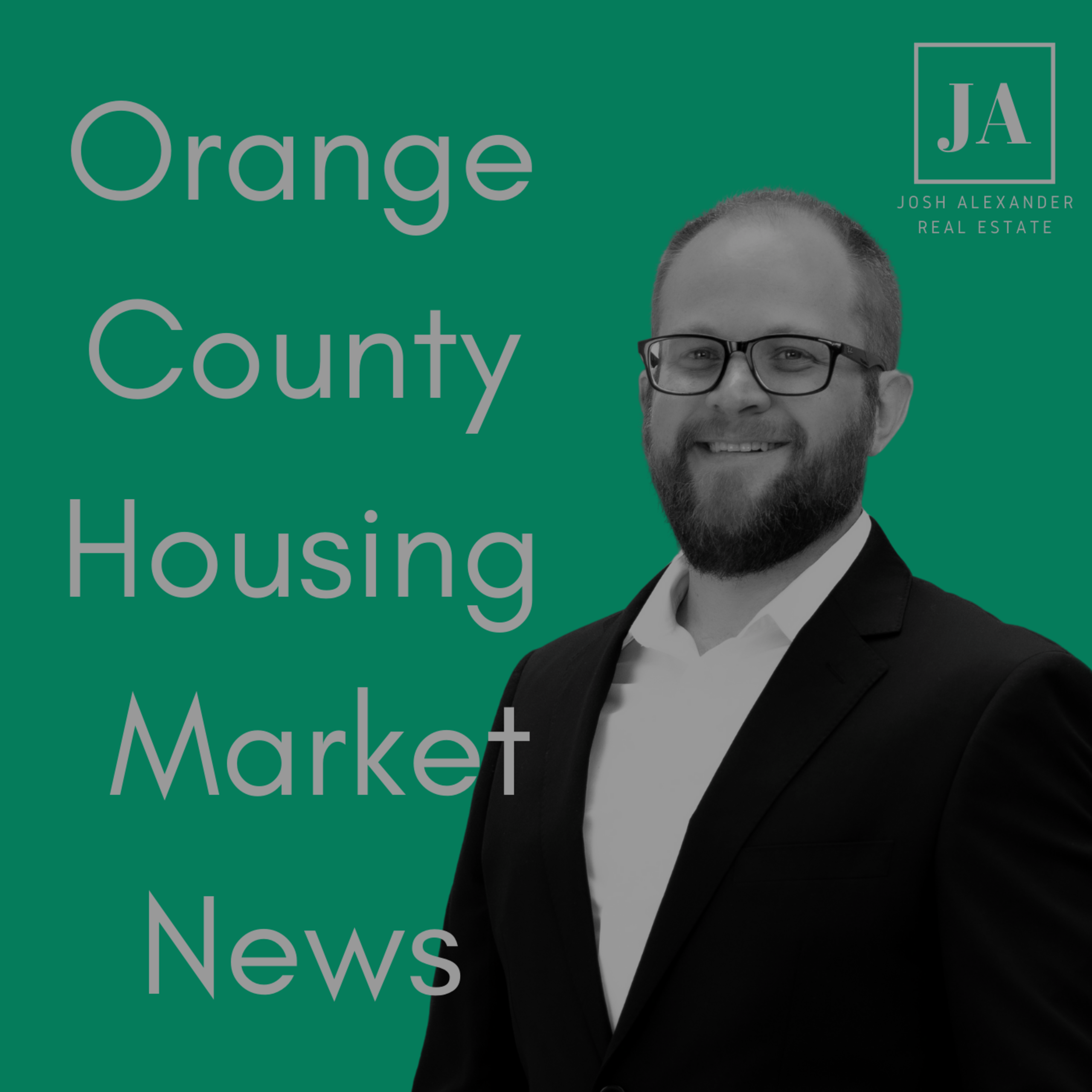OC Housing Market News Podcast Now Available!