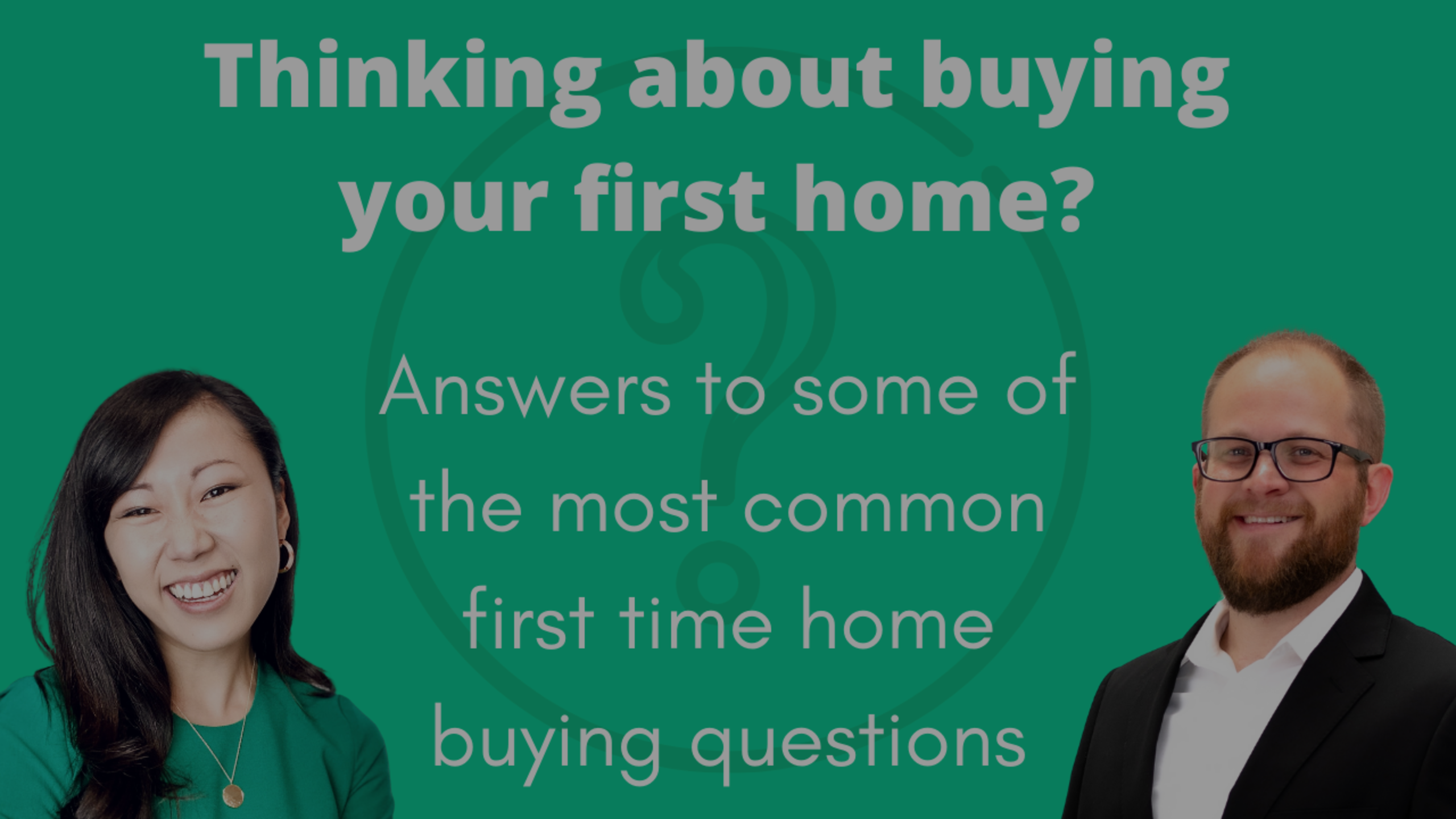 Answers to the most common first time home buyer questions