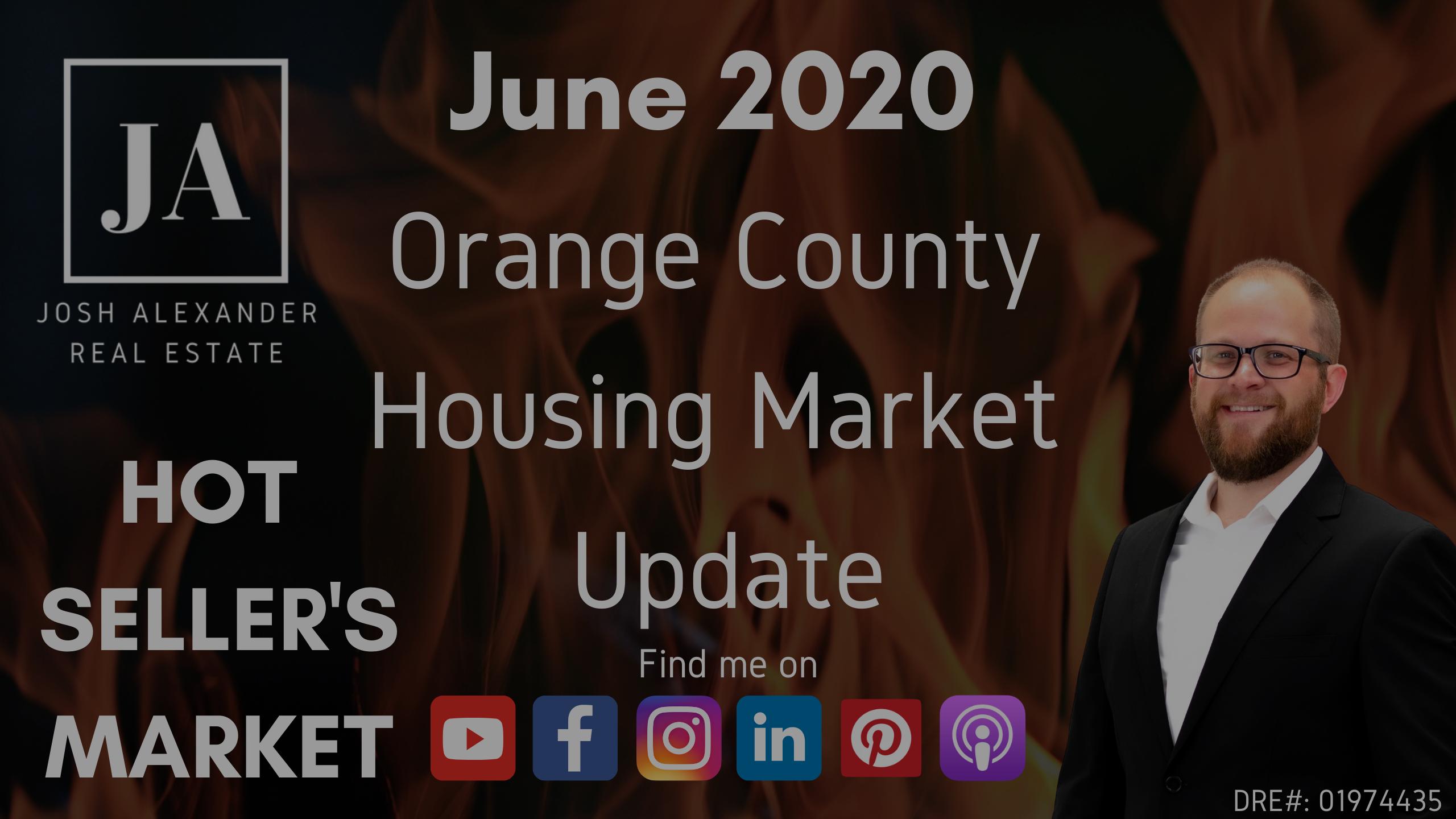 June 2020 Orange County Housing Market Update