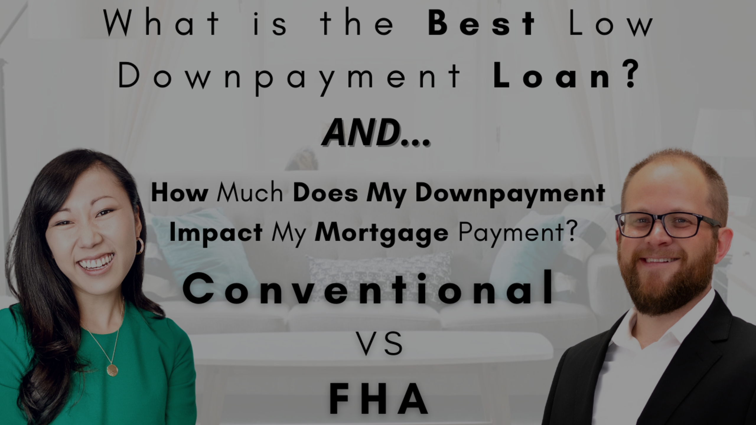 What is the Best Low Down Payment Loan for You?