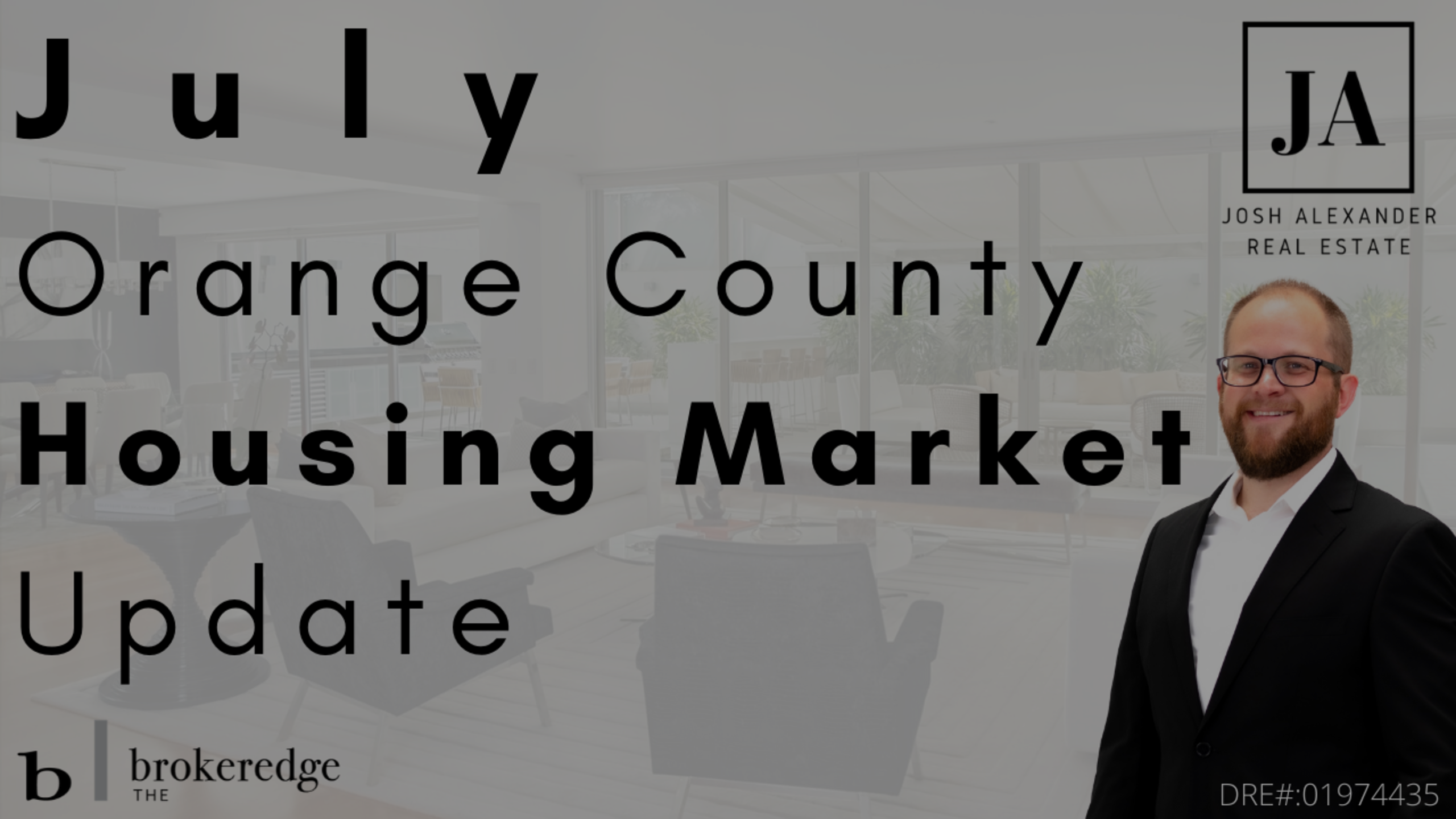 July 2020 Orange County Housing Market Update