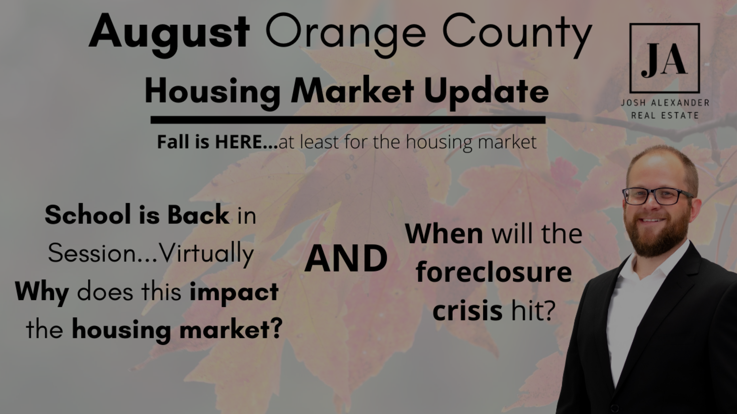August Orange County Housing Market Update