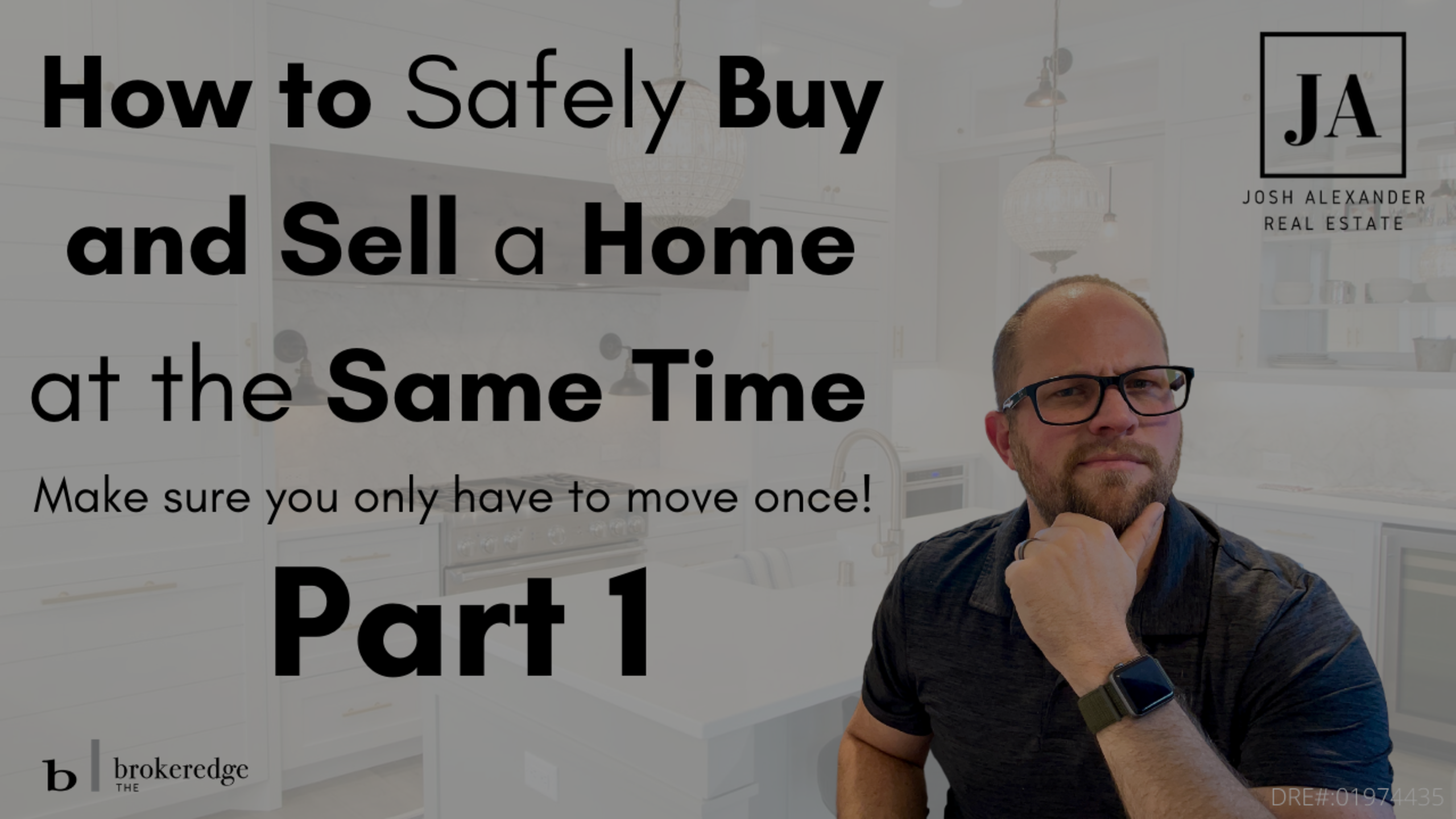 How to Safely Buy and Sell a Home at the Same Time
