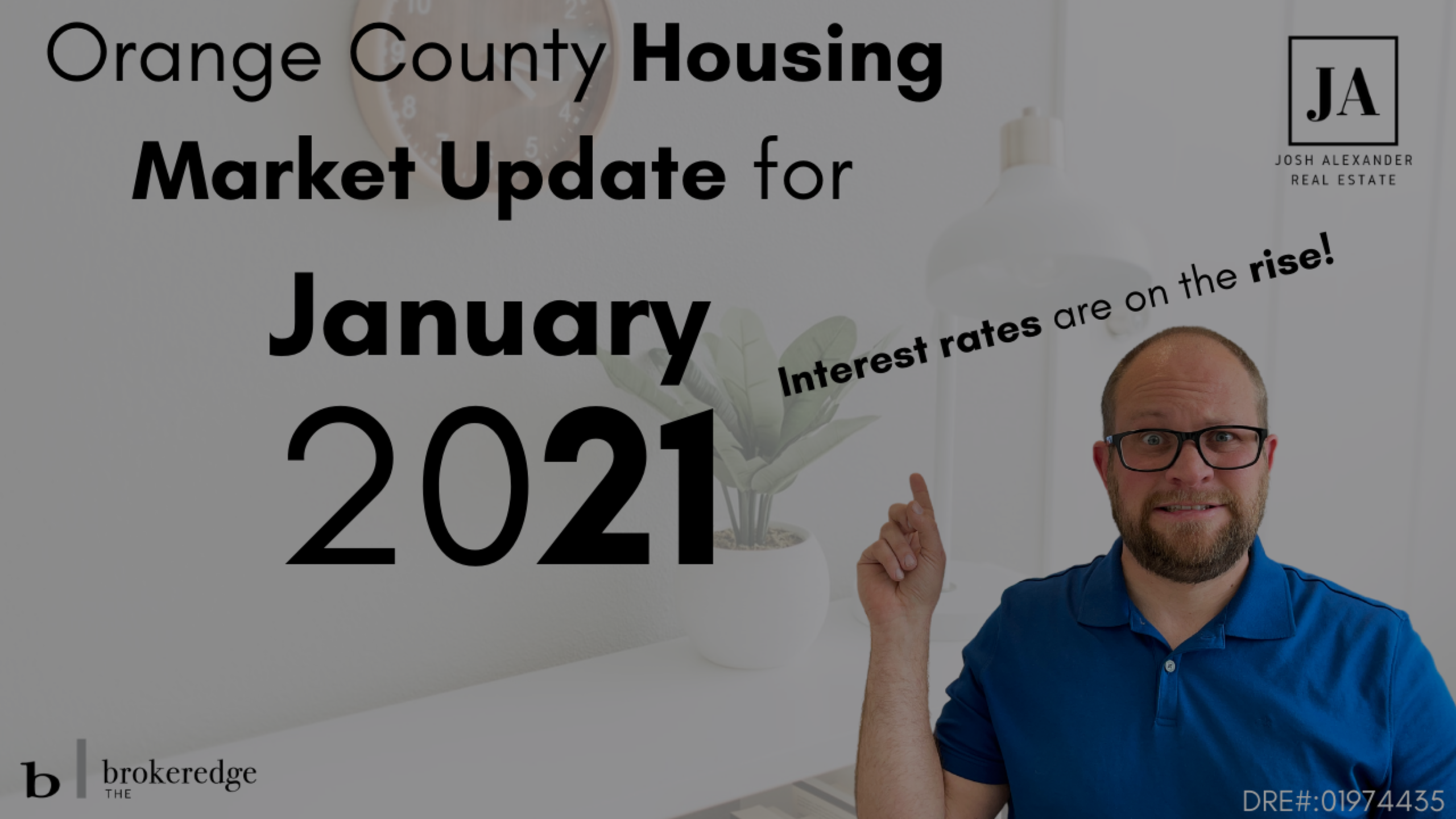 January 2021 OC Housing Market Update – Interest Rates on the Rise?