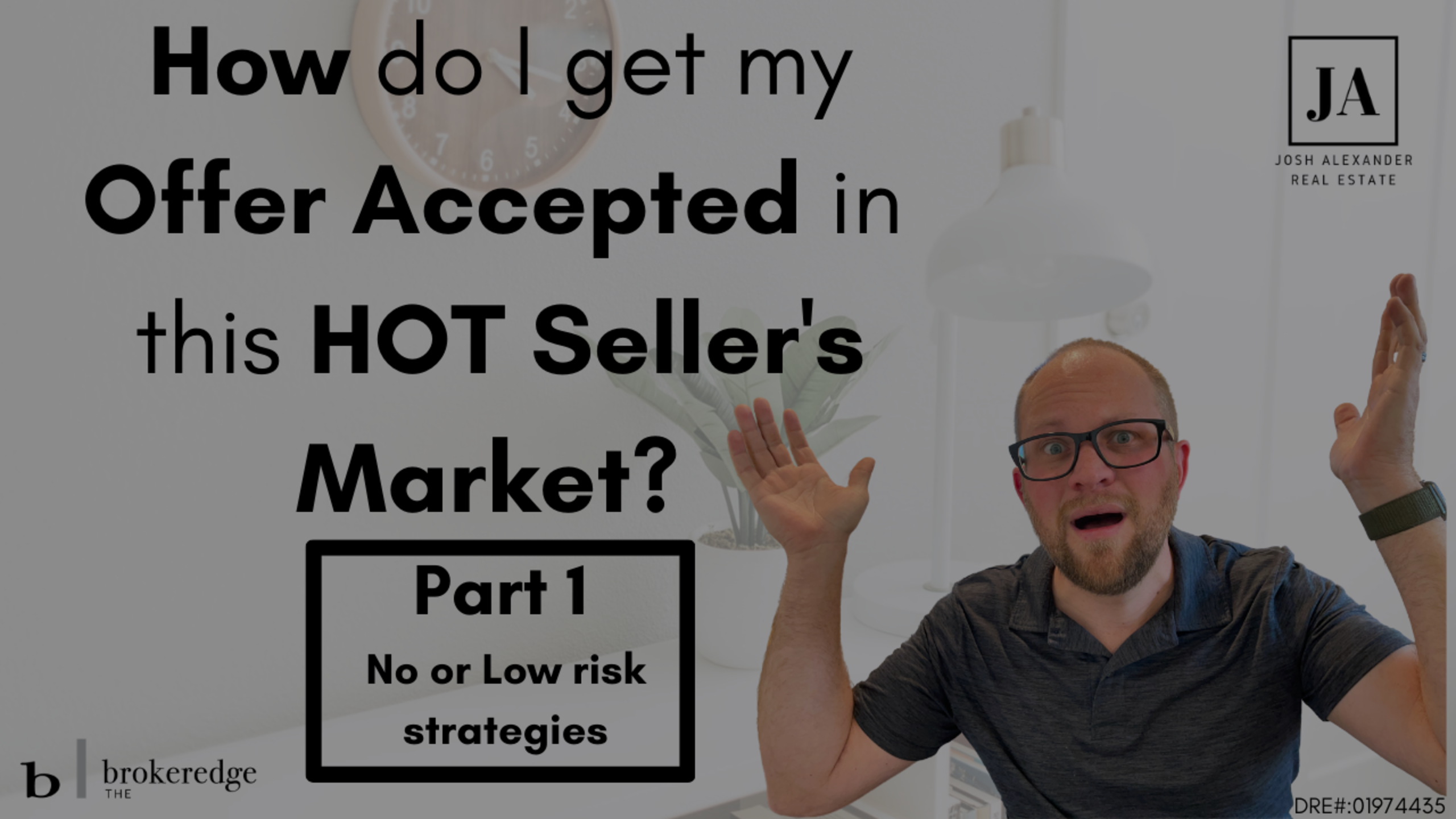 How to get an offer accepted in this HOT Seller's Market – PART 1
