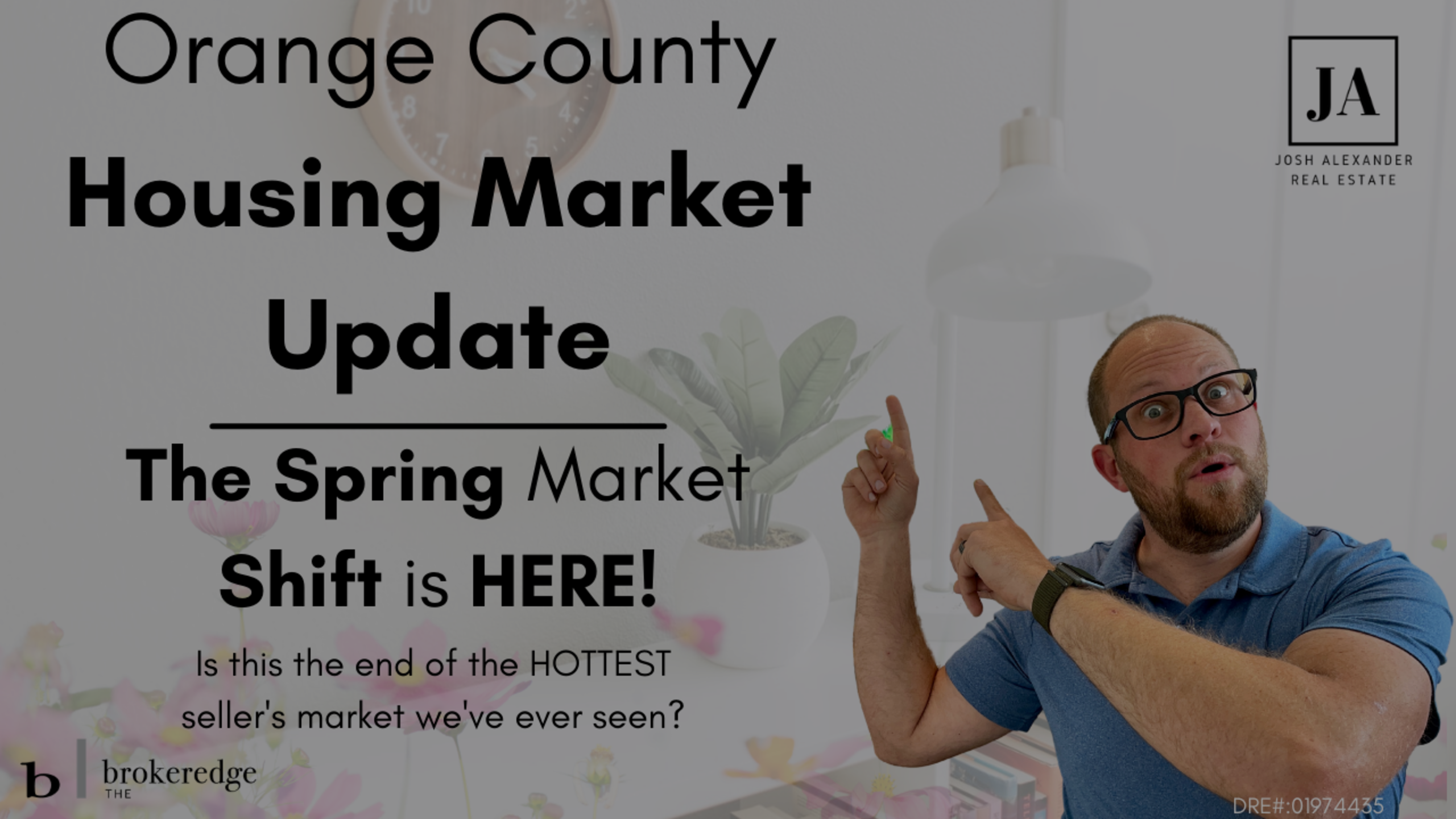 Spring Orange County Housing Market Update – Sellers beware, the Spring shift is here