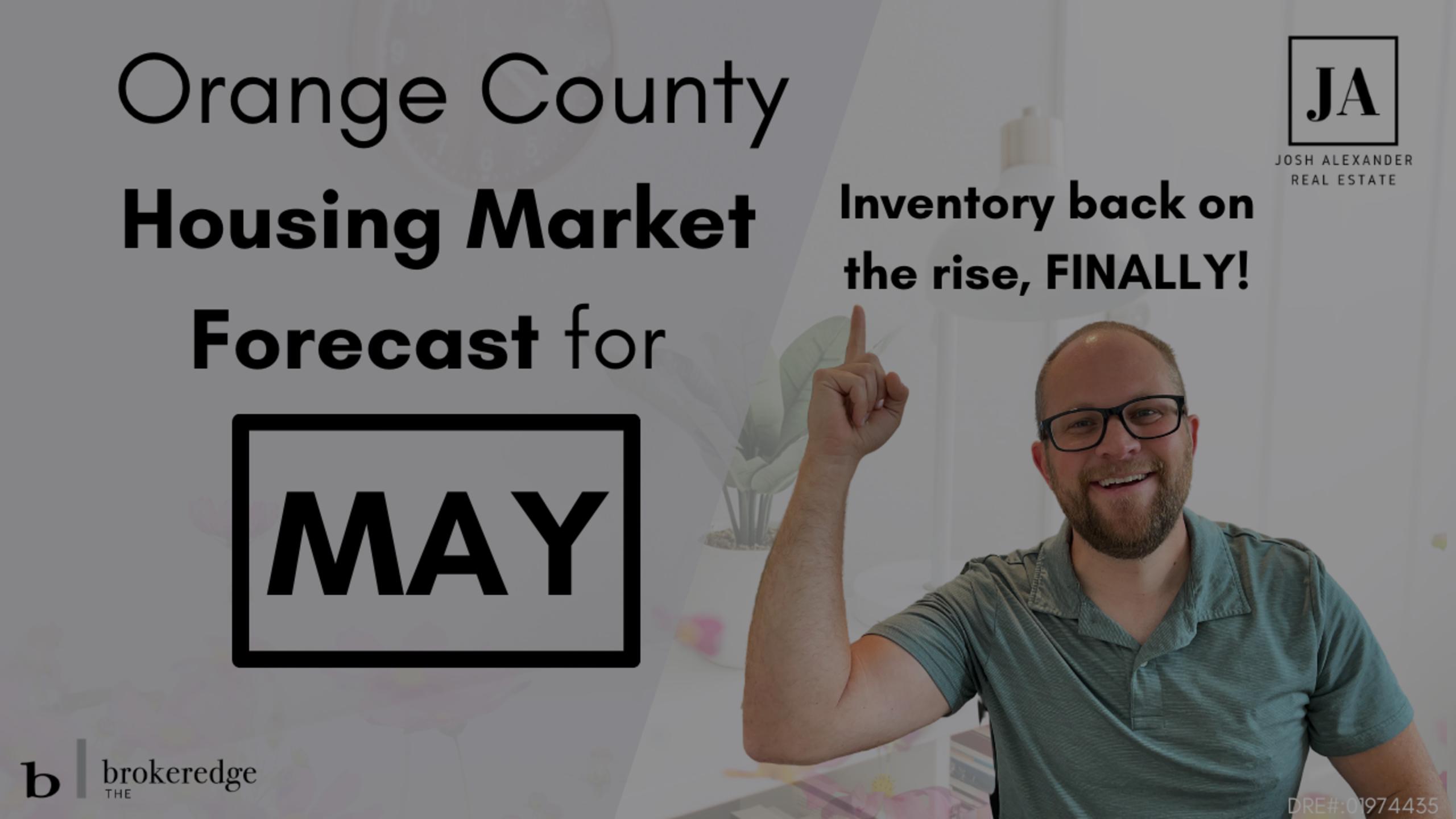 Orange County Housing Market Forecast for May