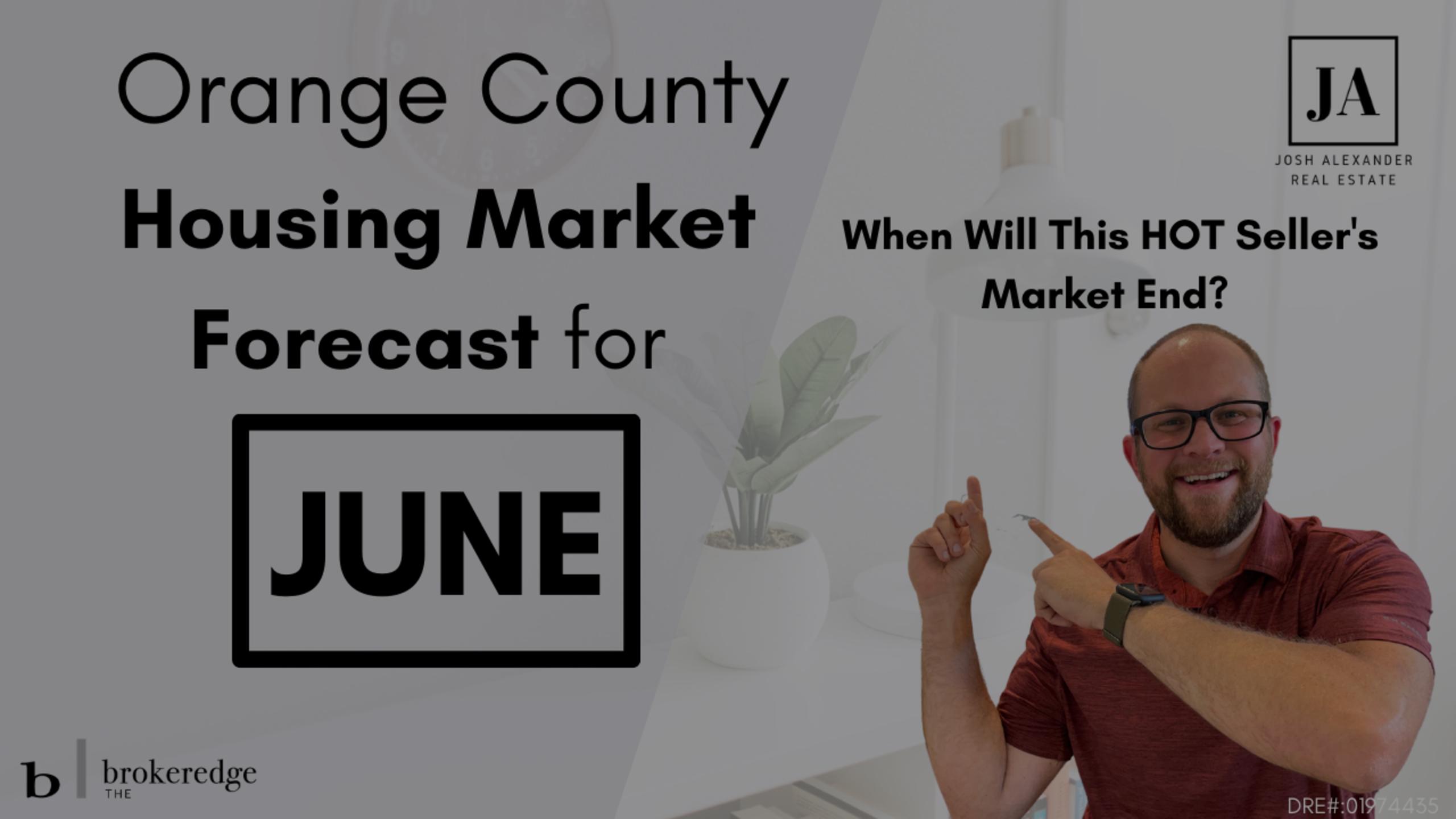 June Orange County Housing Market Update